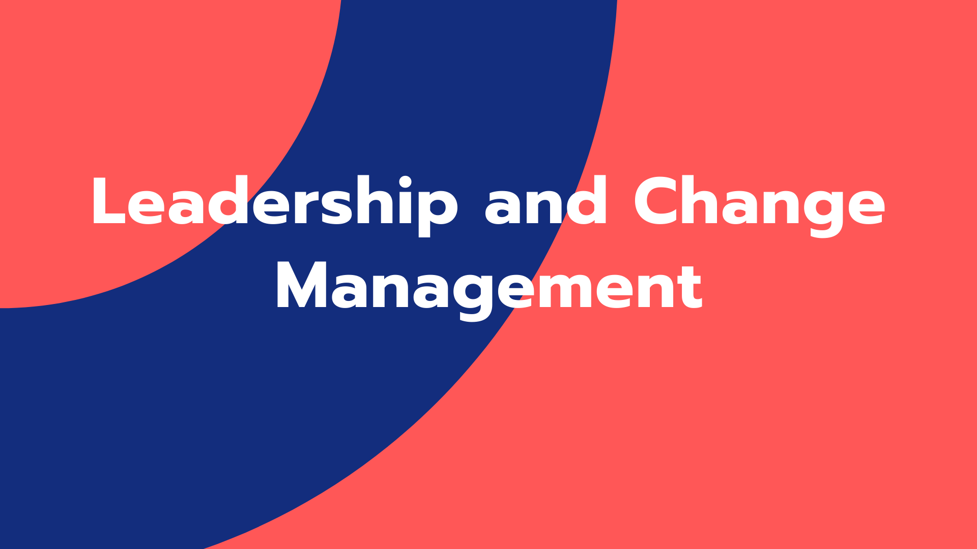 Leadership and Change-Management