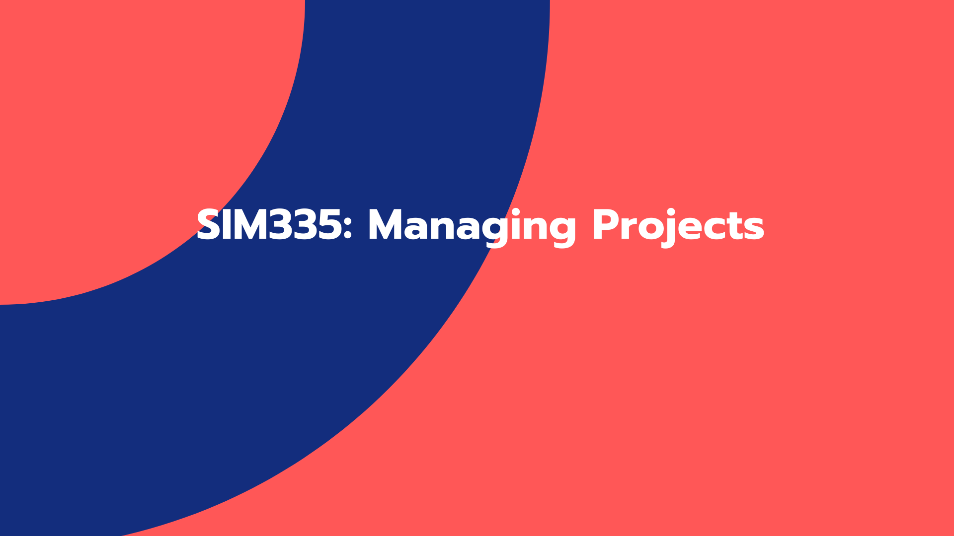 SIM335: Managing Projects