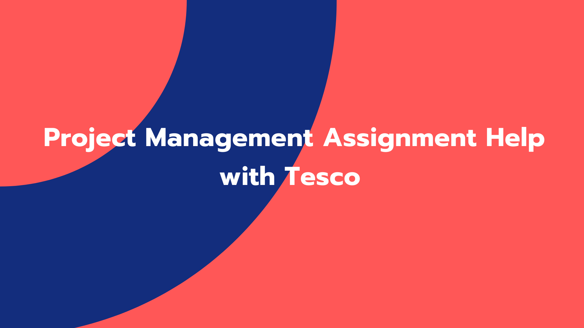 Project Management Assignment Help with Tesco
