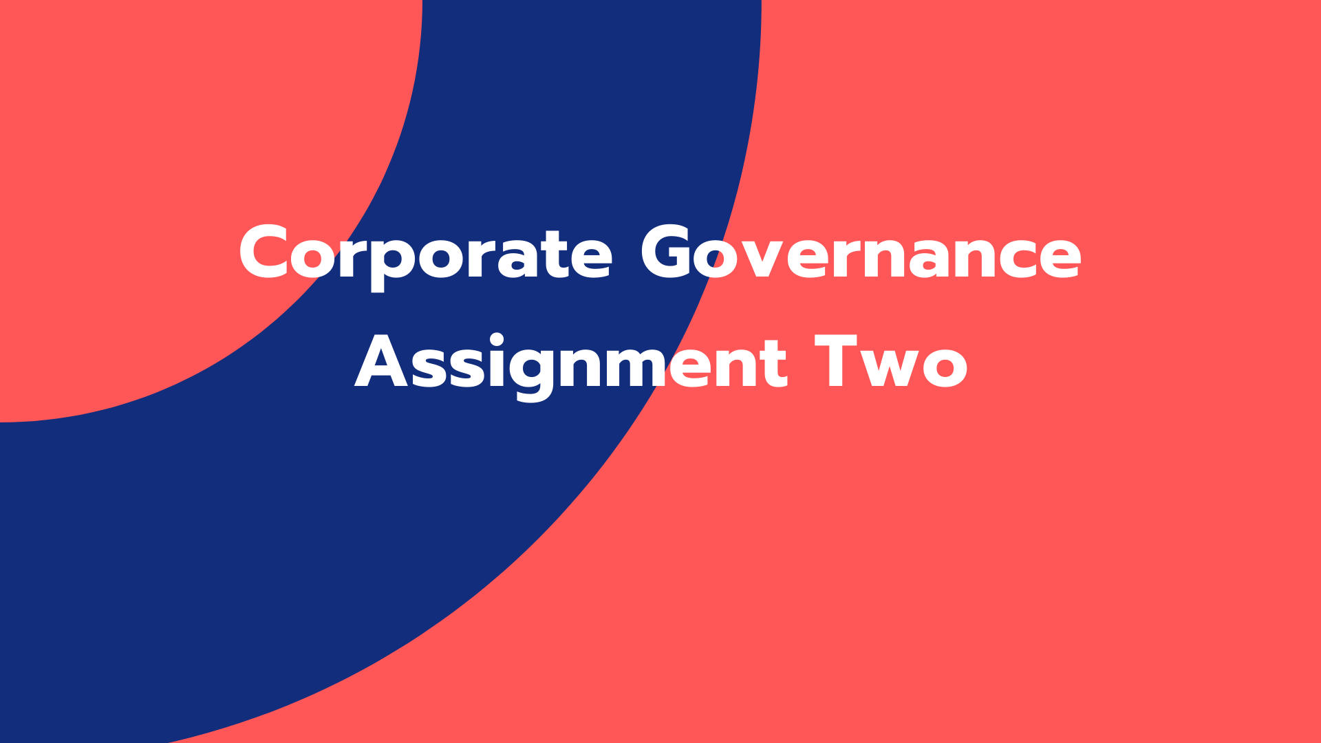 Corporate Governance Assignment Two