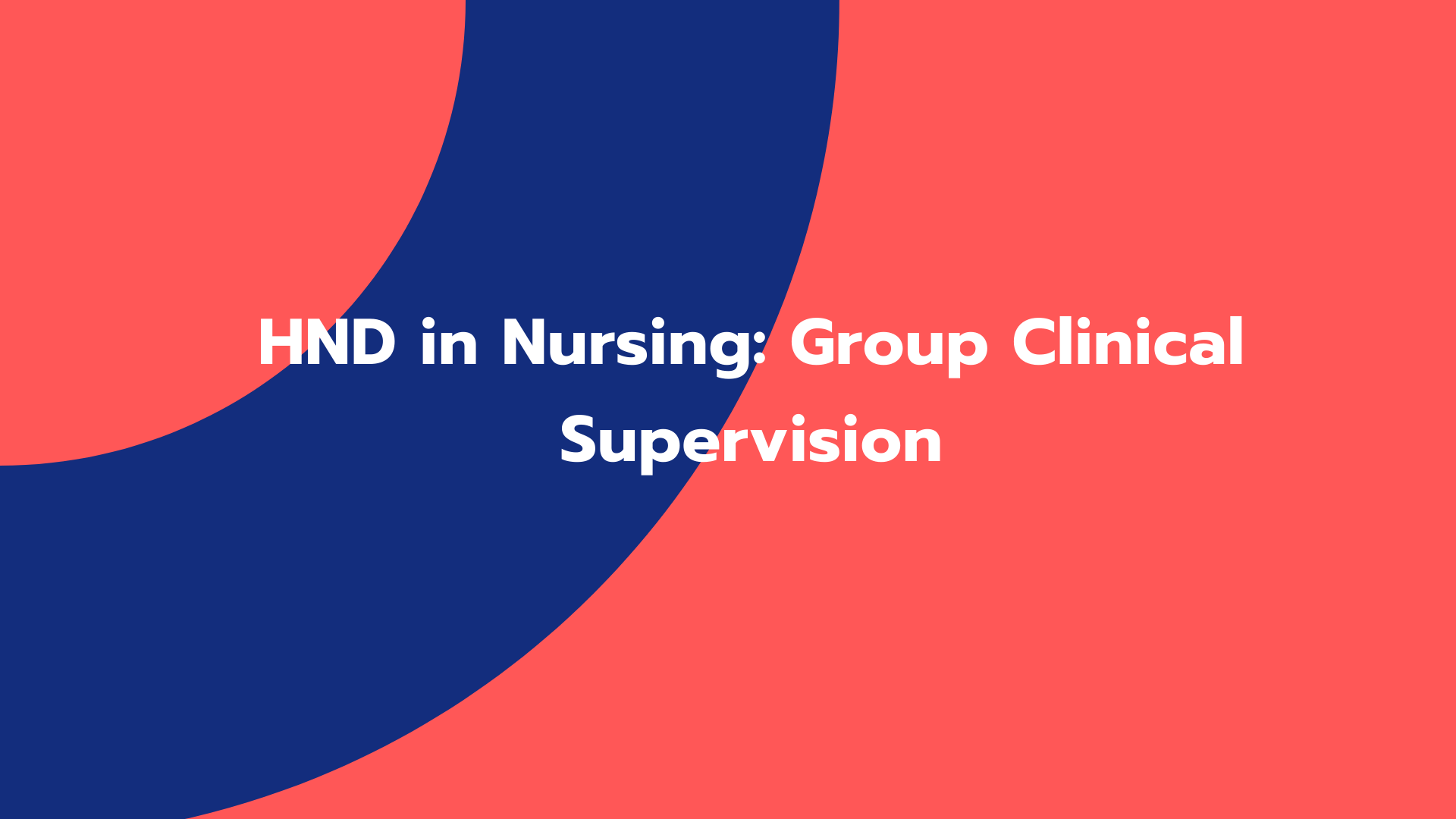 HND in Nursing: Group Clinical Supervision