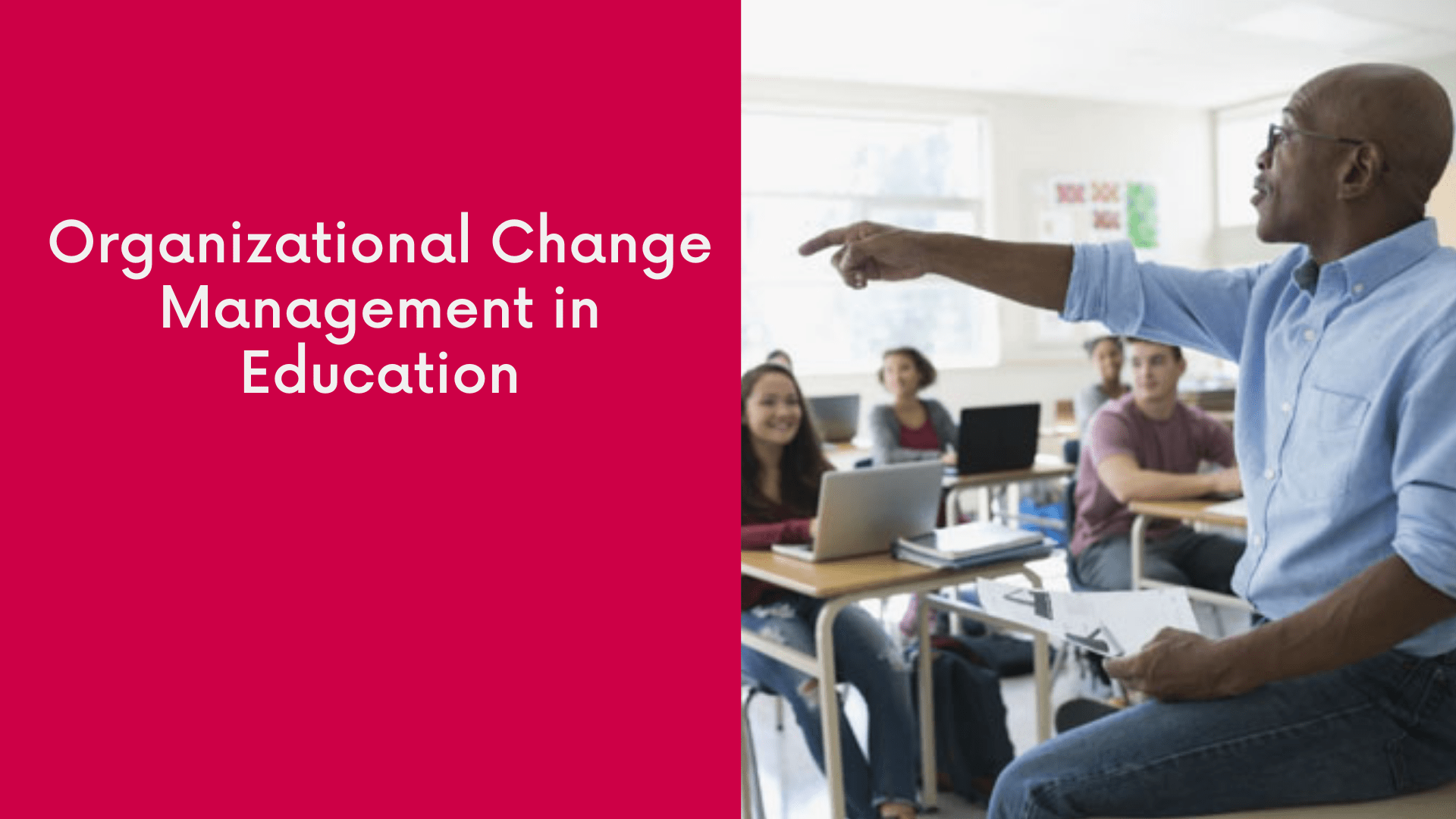 Organizational Change Management in Education