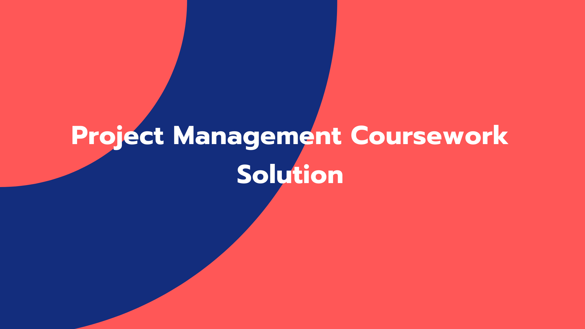Project Management Coursework Solution