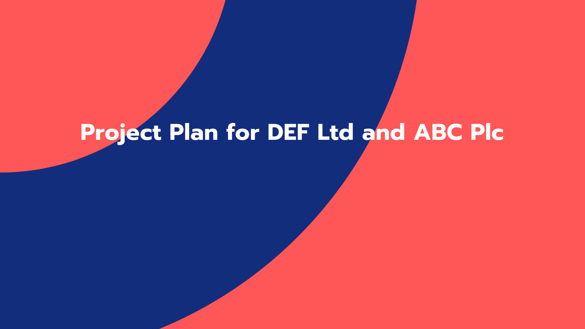 Project Plan for DEF Ltd and ABC Plc