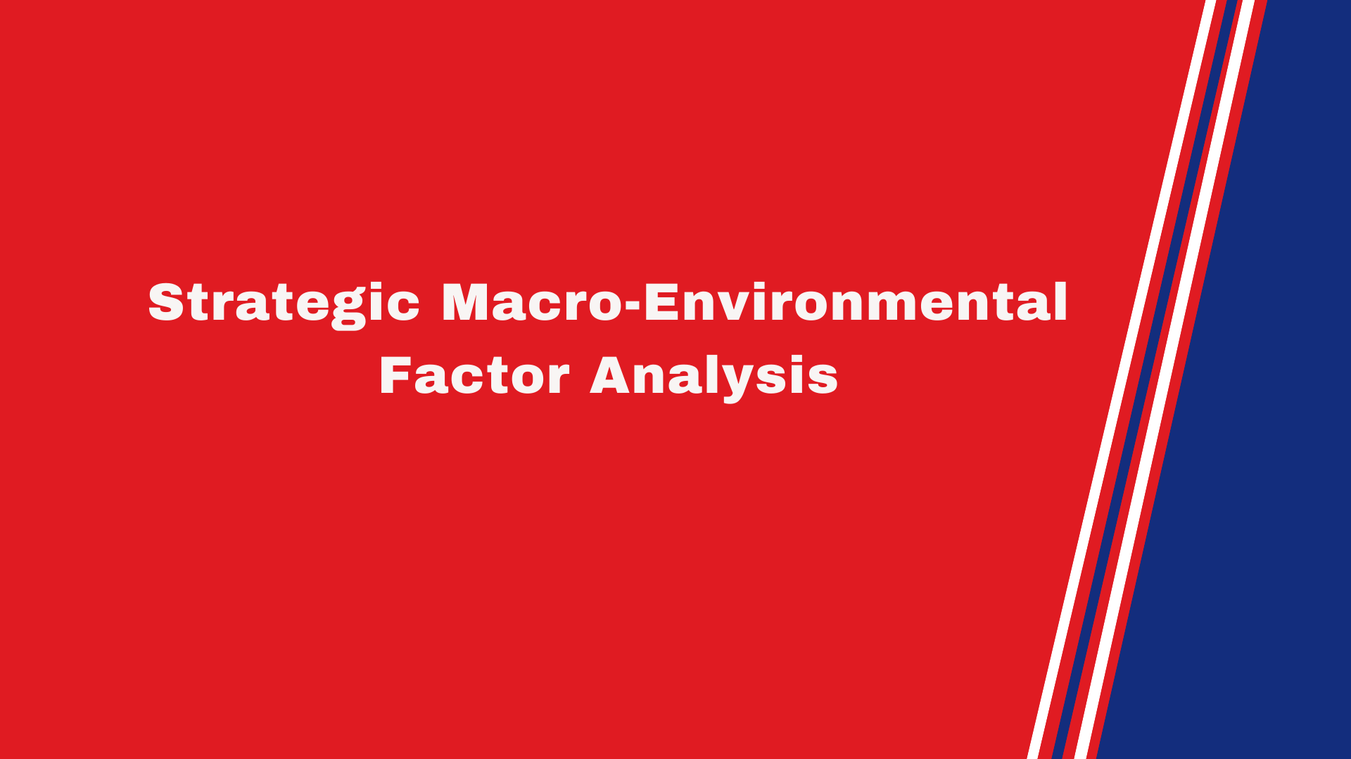 Strategic Macro-Environmental Factor Analysis
