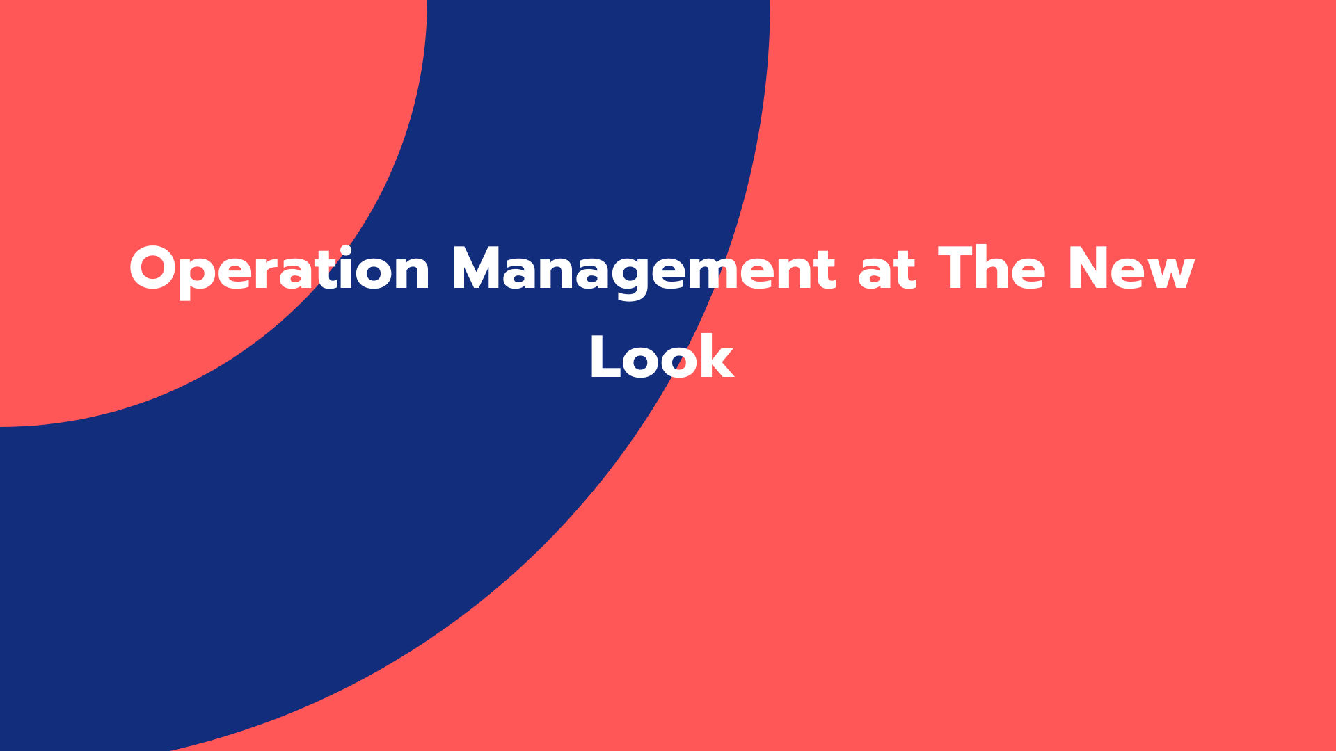 Operation Management at The New Look