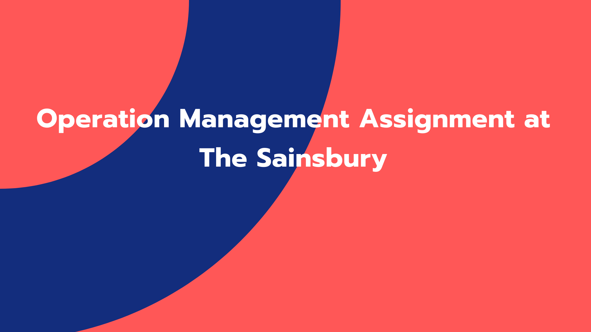 Operation Management Assignment at The Sainsbury