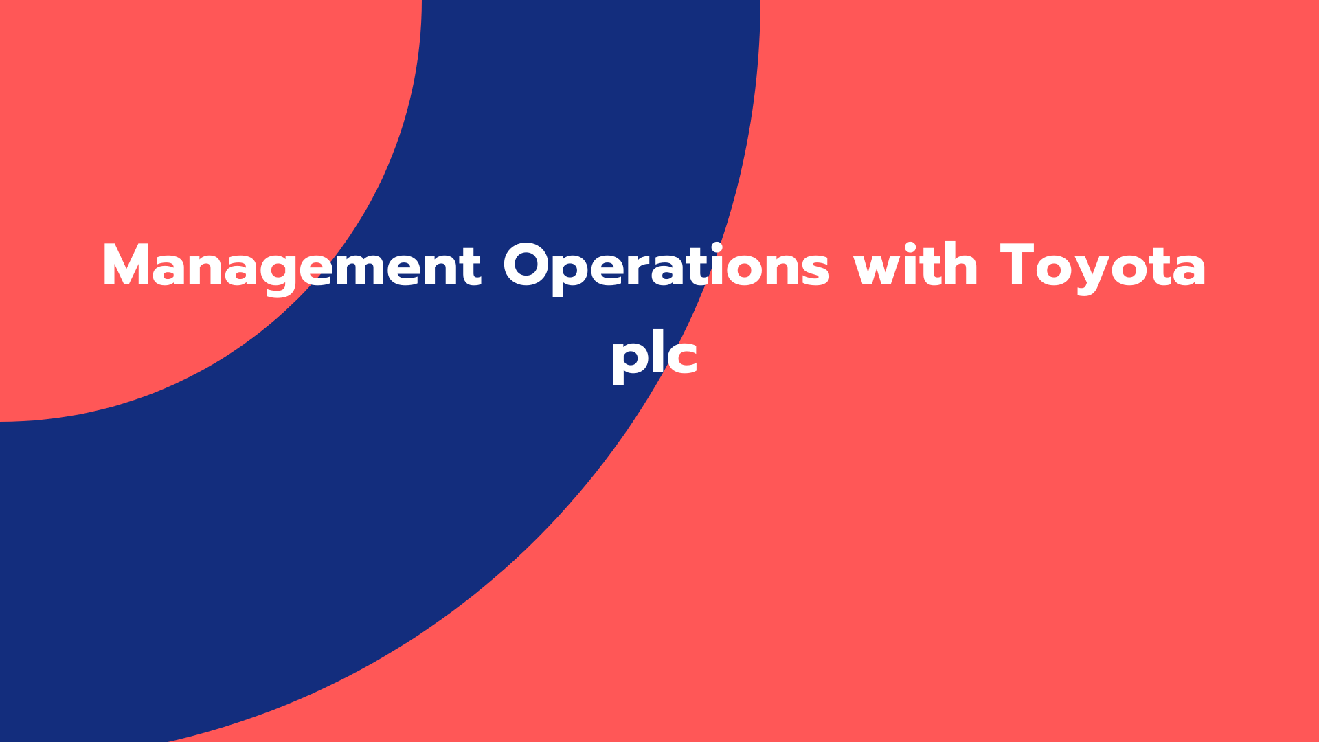 Management Operations with Toyota plc