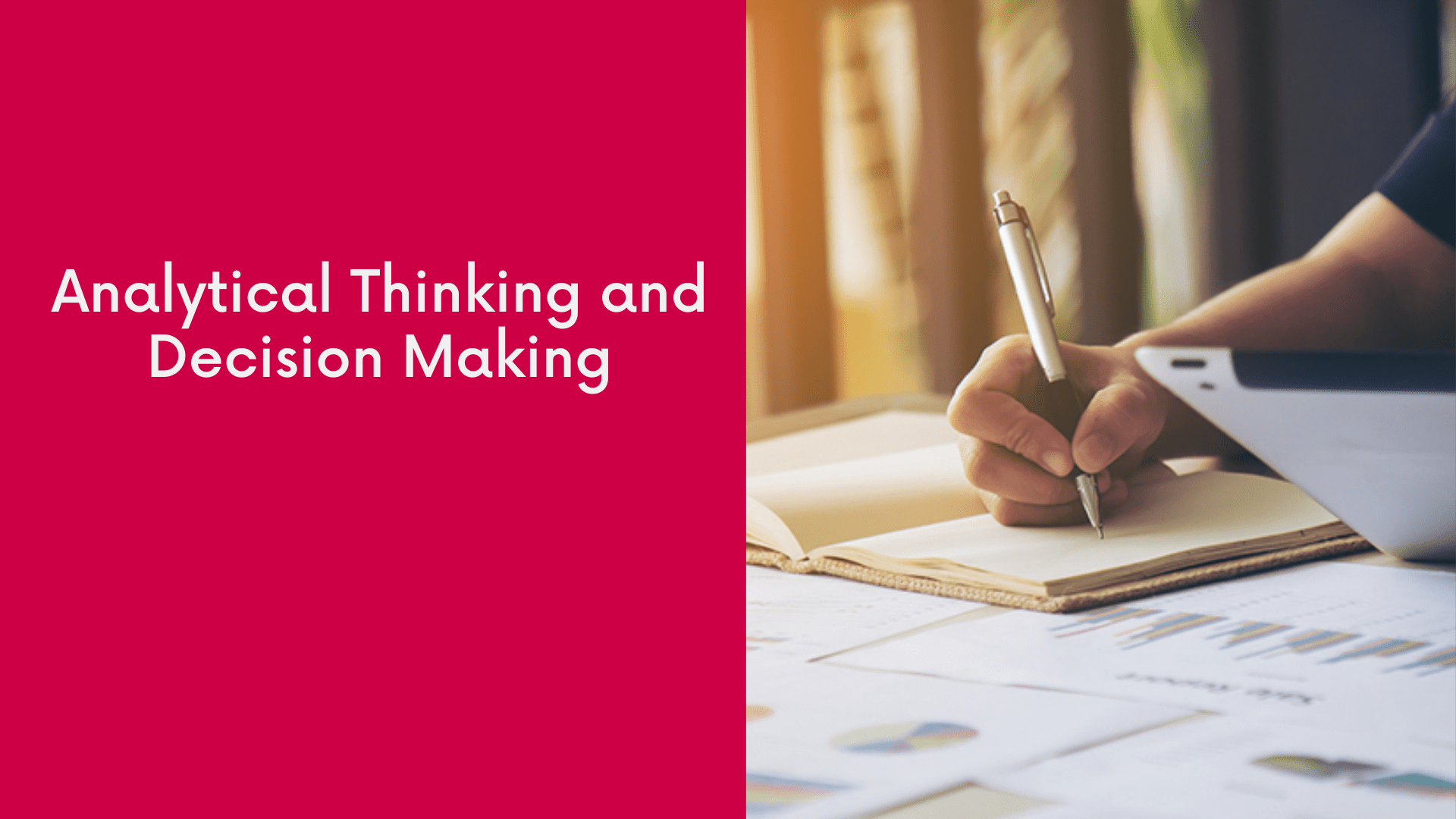 Analytical Thinking and Decision Making (ATDM) at The DG Study World