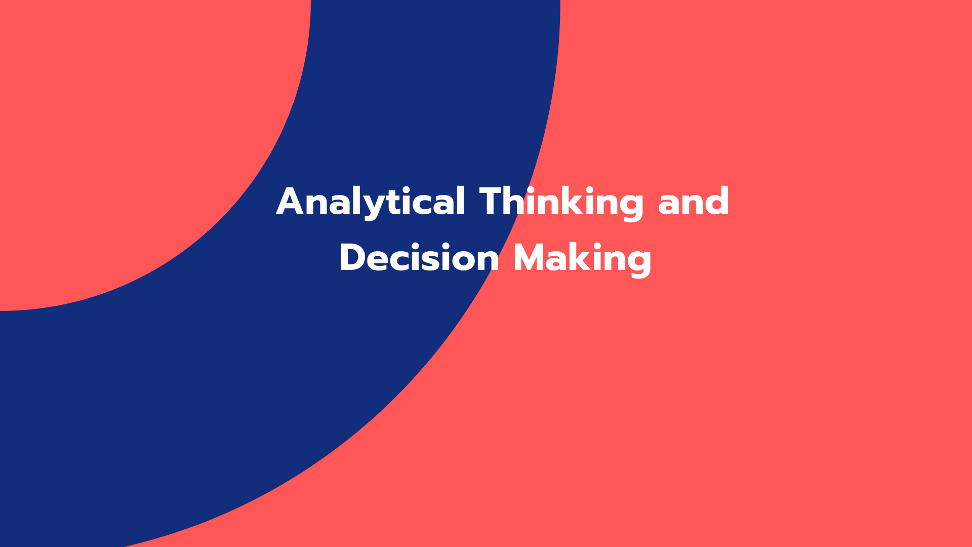 Analytical Thinking and Decision Making