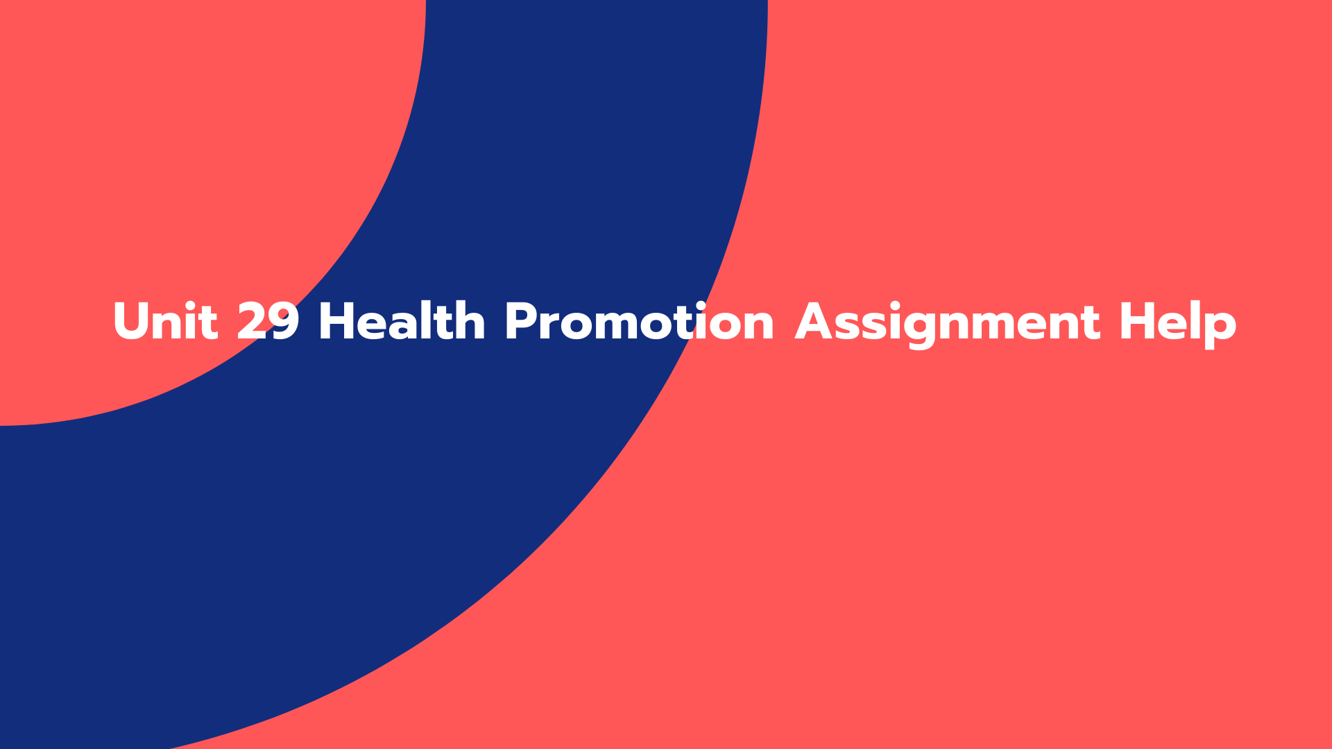 Unit 29 Health Promotion Assignment Help