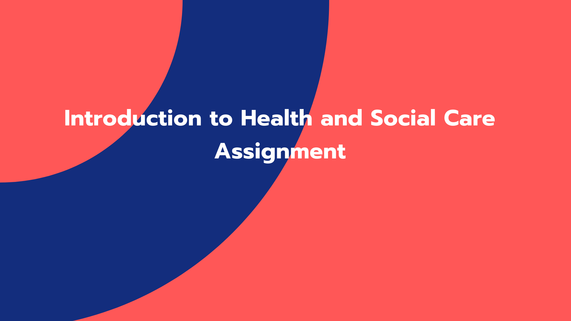 Introduction to Health and Social Care Assignment