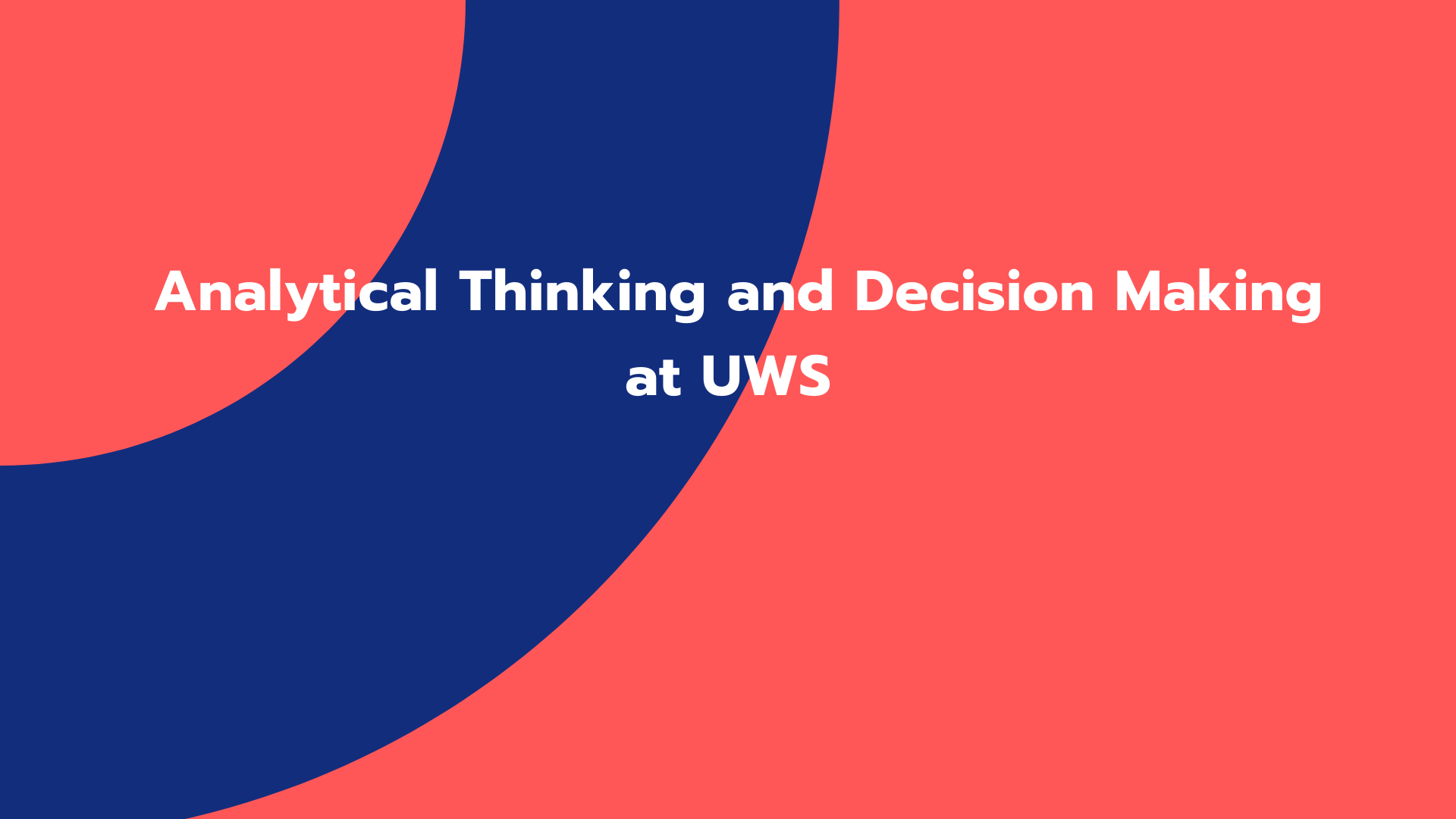 Analytical Thinking and Decision Making at UWS