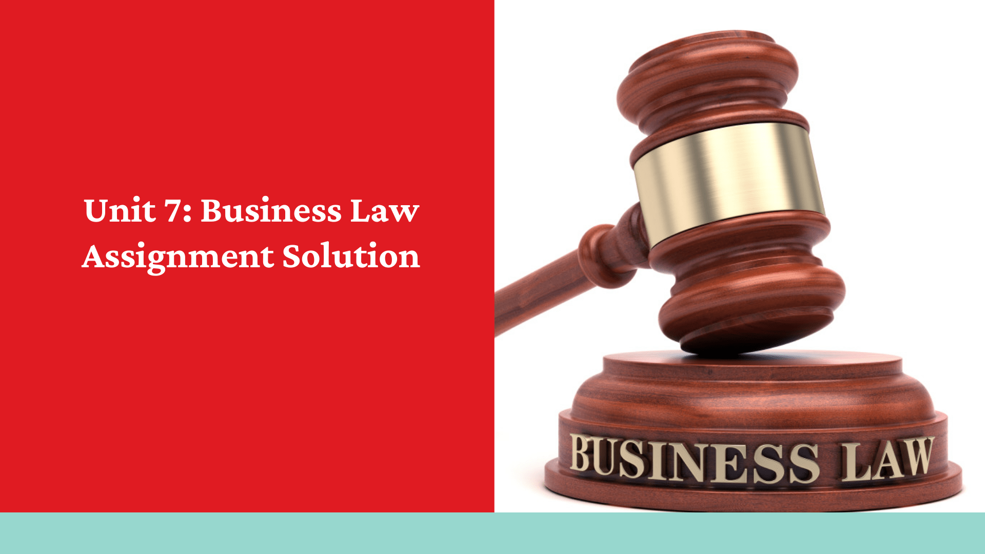 Unit 7: Business Law Assignment Solution