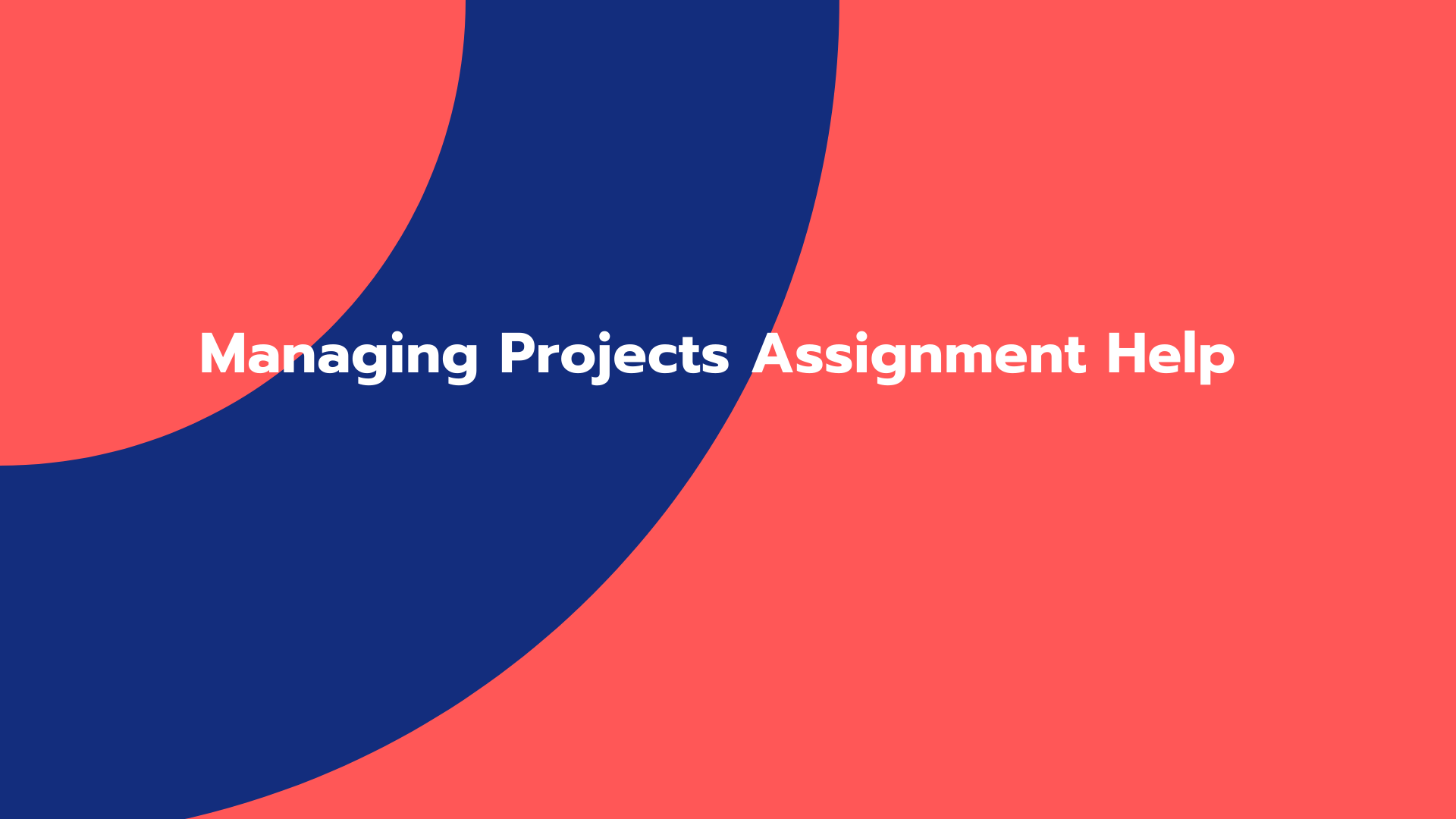 Managing Projects Assignment Help