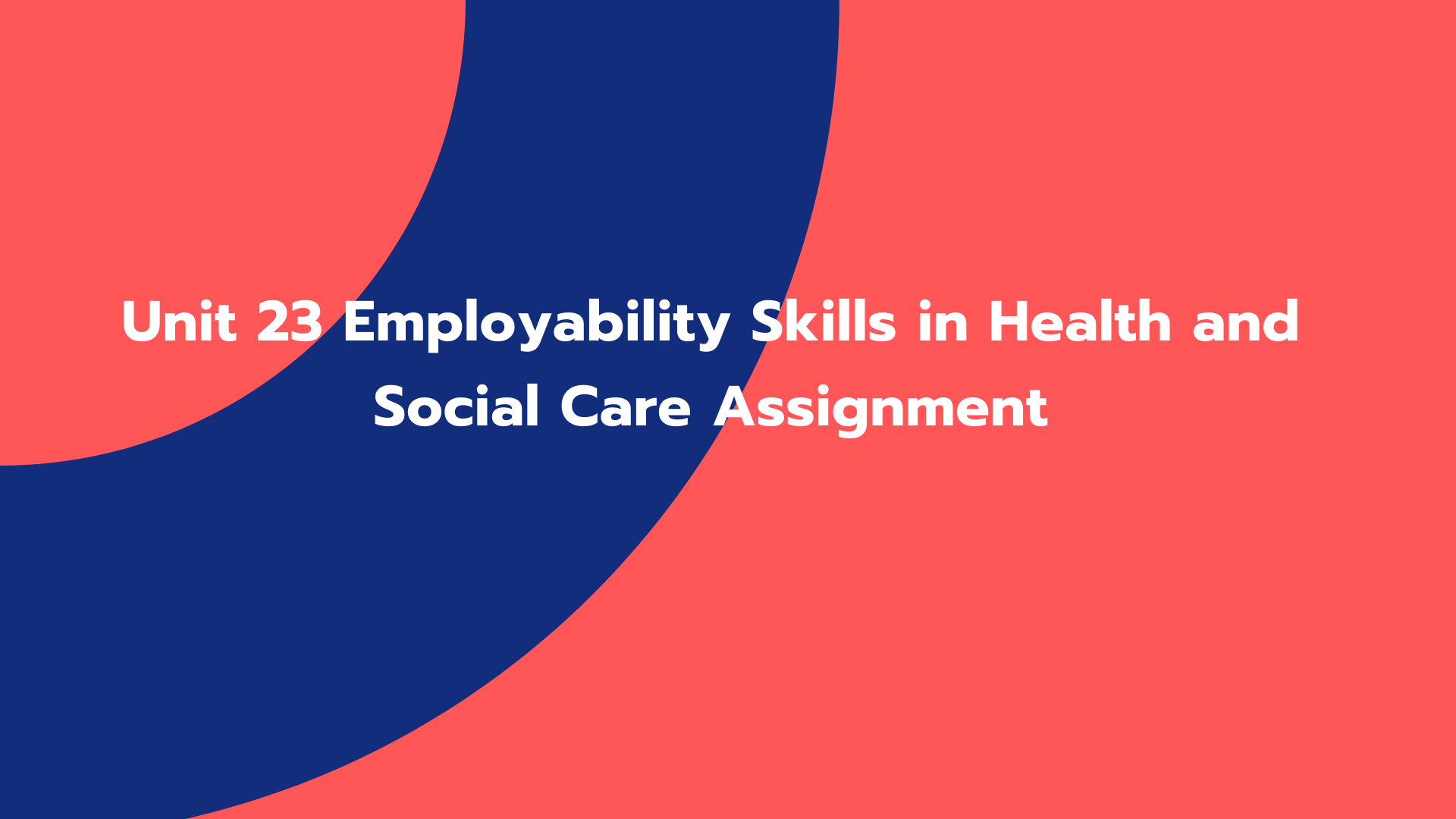 Unit 23 Employability Skills in Health and Social Care Assignment