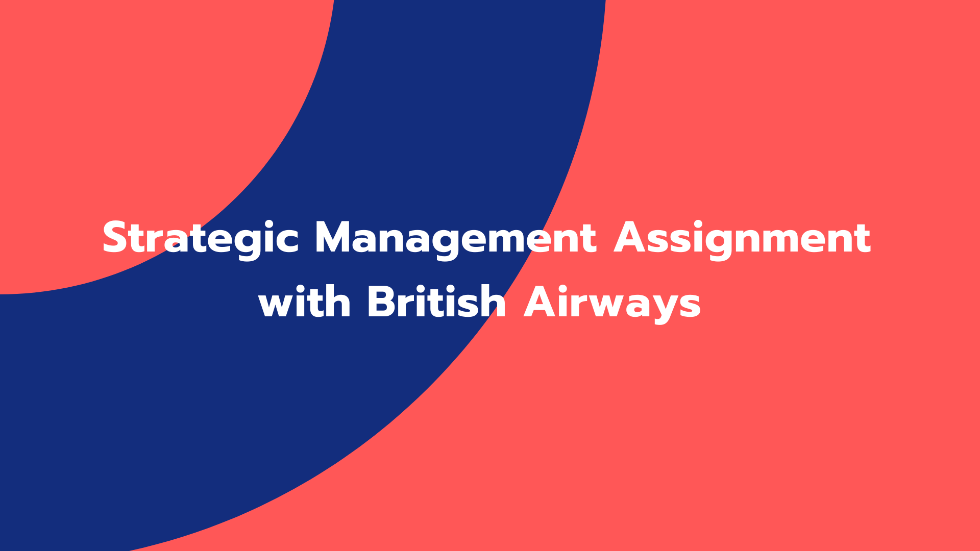 Strategic Management Assignment with British Airways