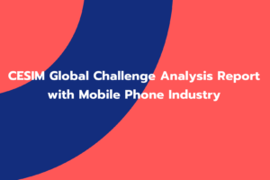 CESIM Global Challenge Analysis Report with Mobile Phone Industry