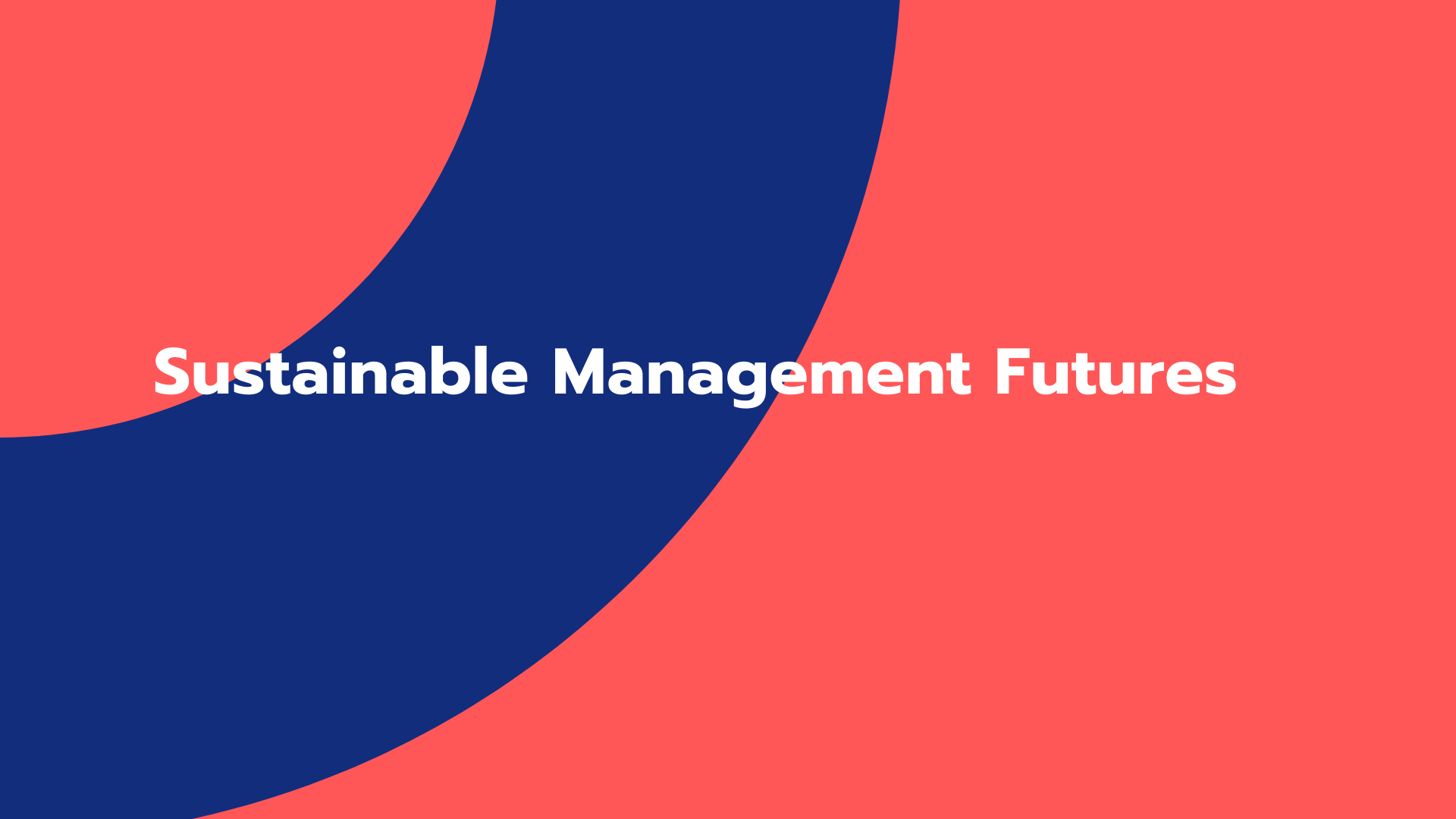 Sustainable Management Futures
