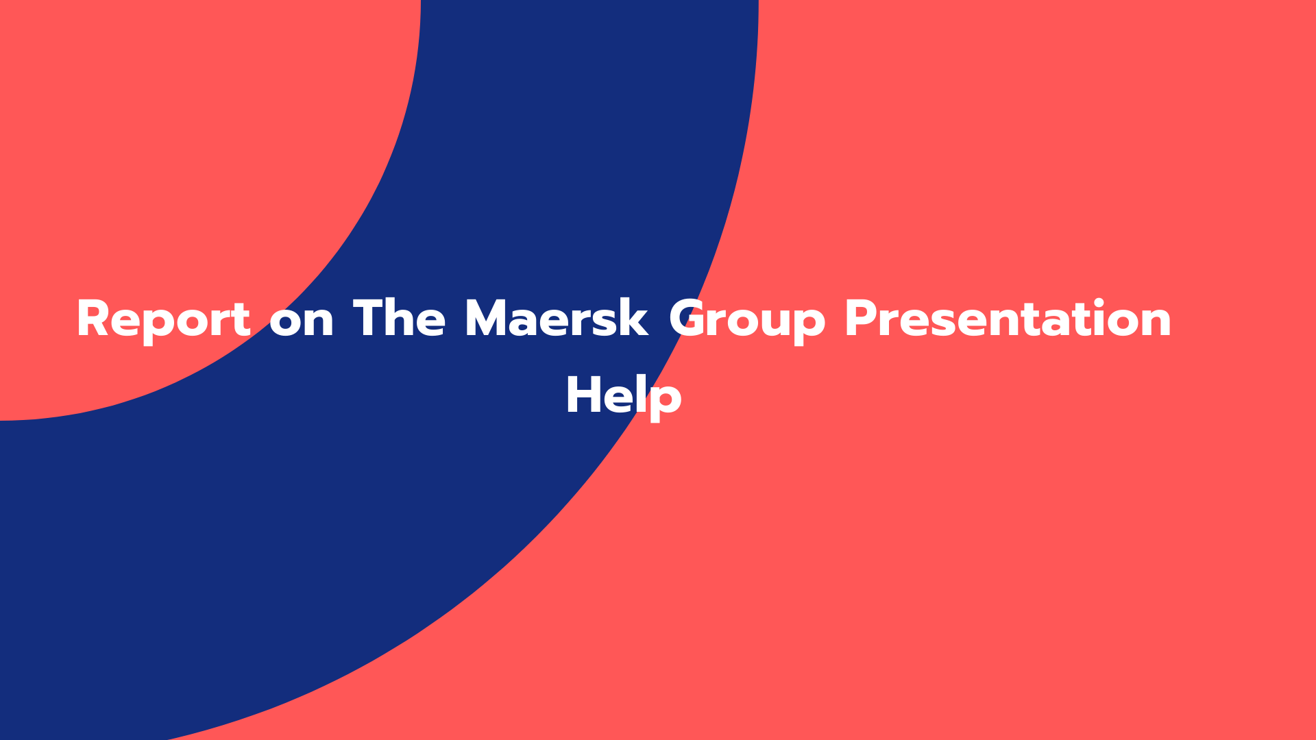 Report on The Maersk Group Presentation Help