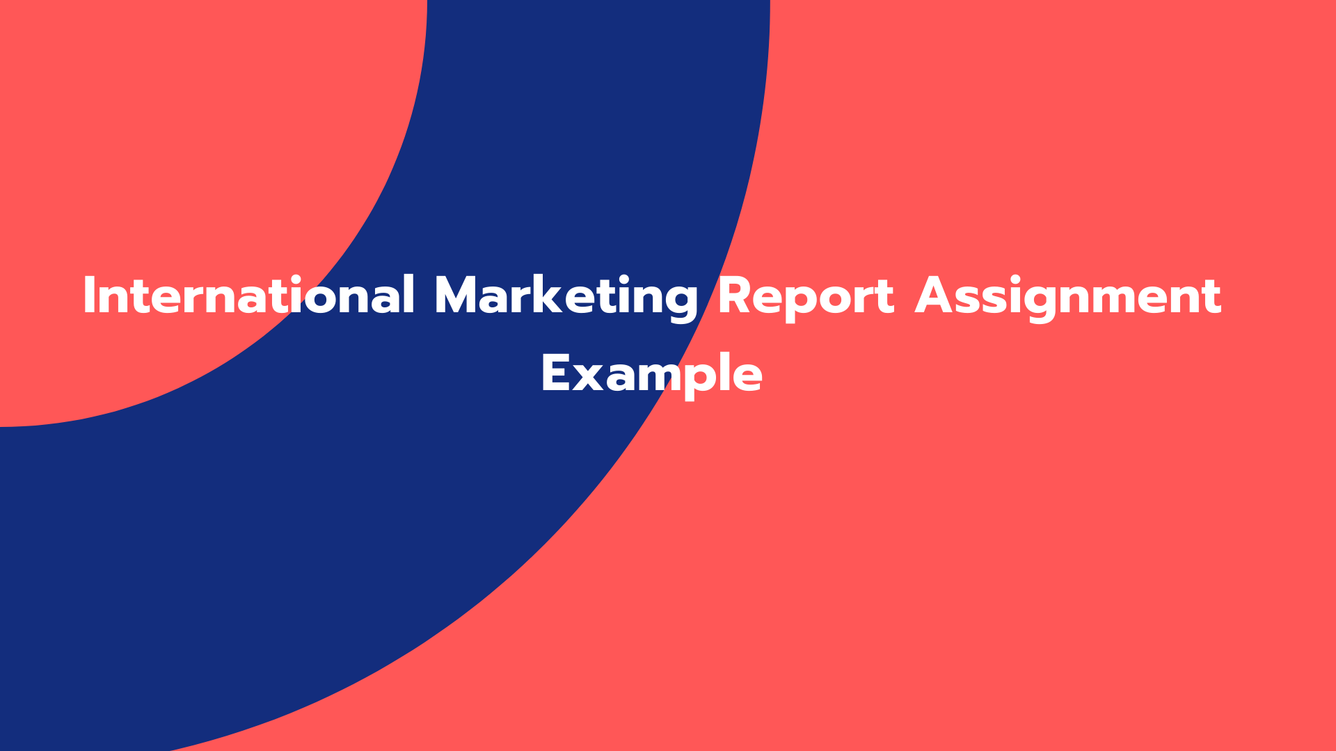 International Marketing Report Assignment Example