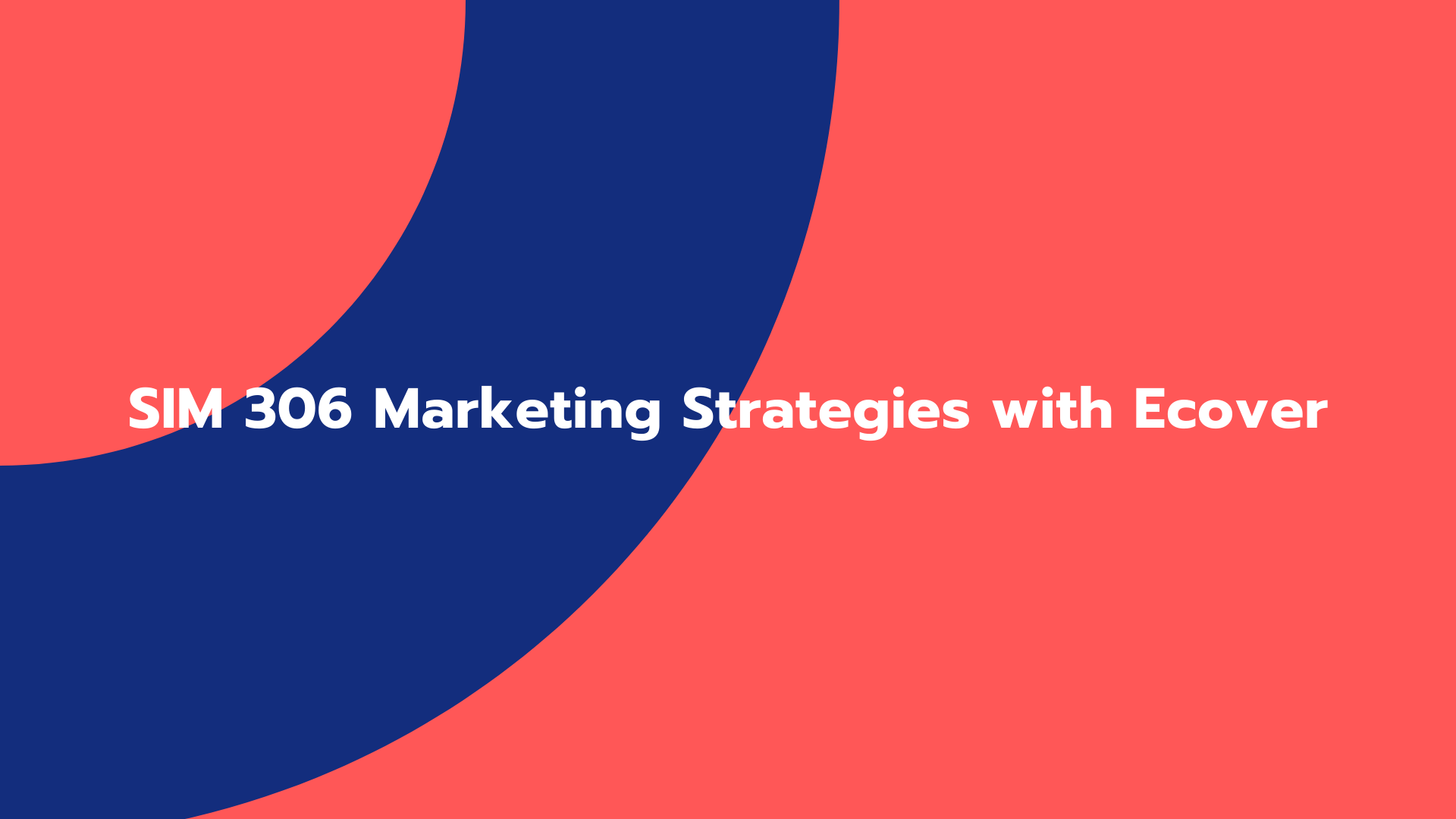 SIM 306 Marketing Strategies with Ecover