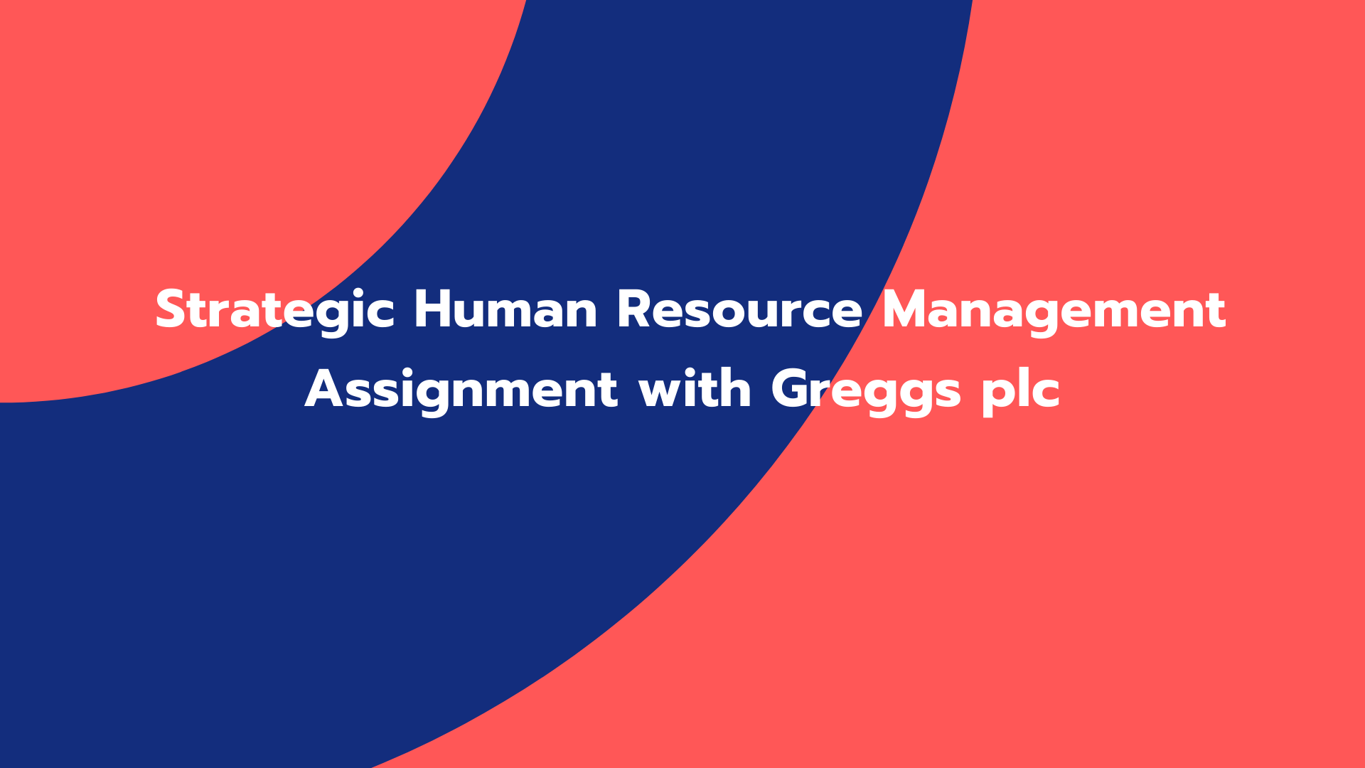 Strategic Human Resource Management Assignment with Greggs plc