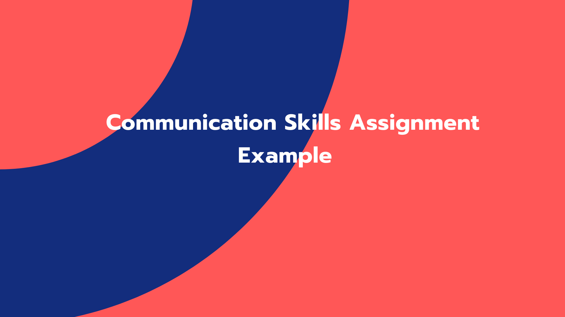 Communication Skills Assignment Example