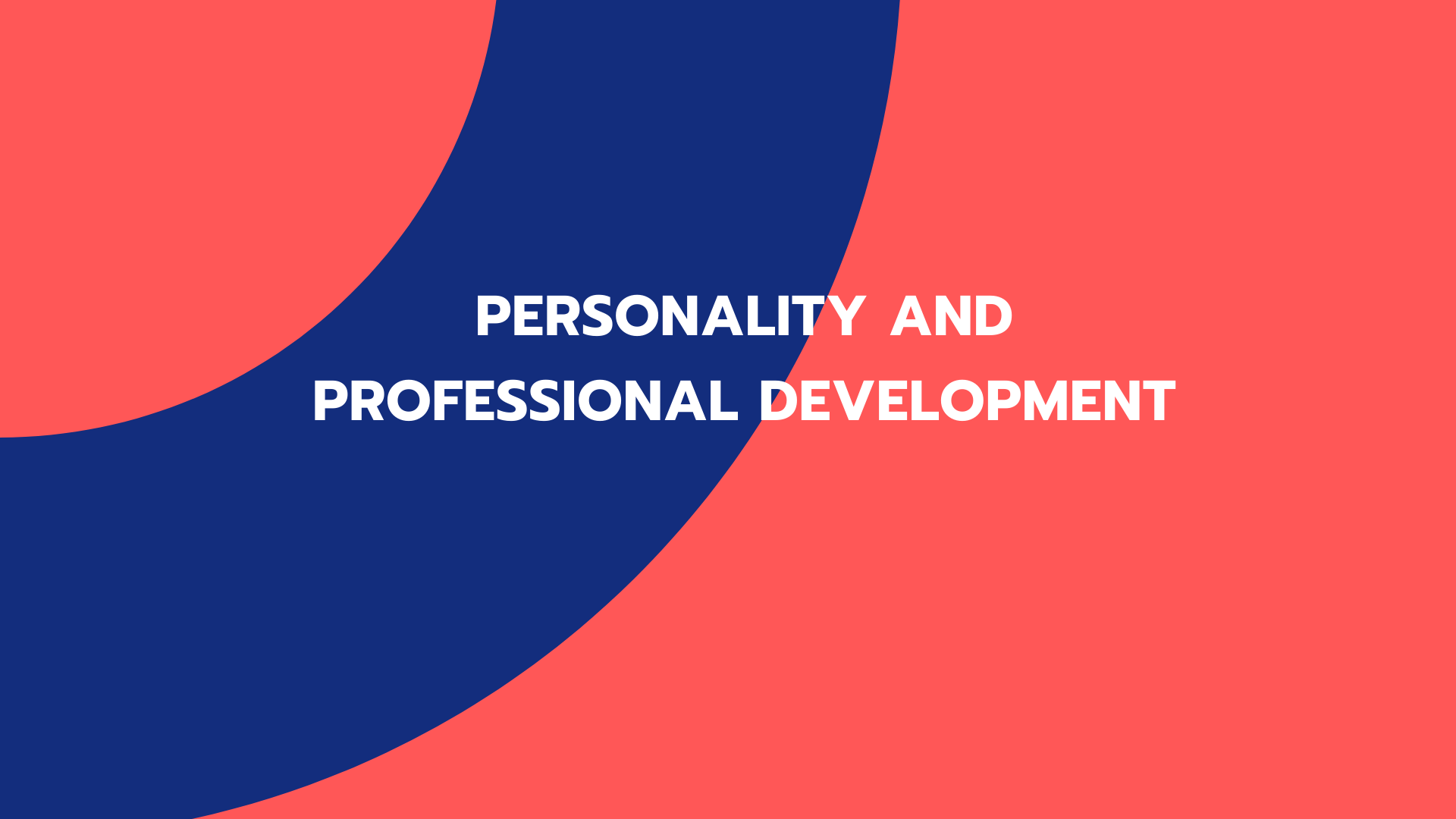 PERSONALITY AND PROFESSIONAL DEVELOPMENT