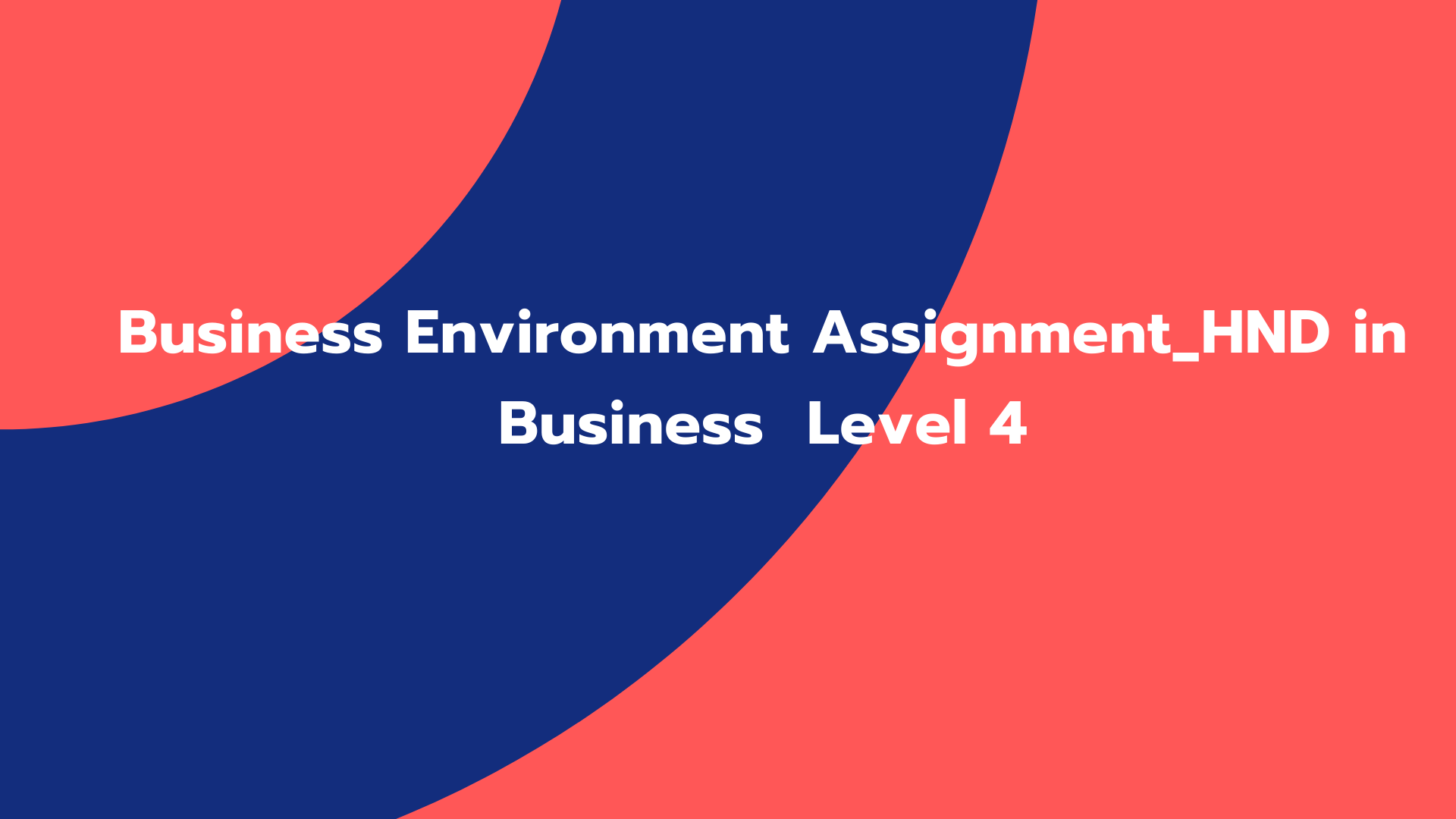 Business Environment Assignment_HND in Business Level 4