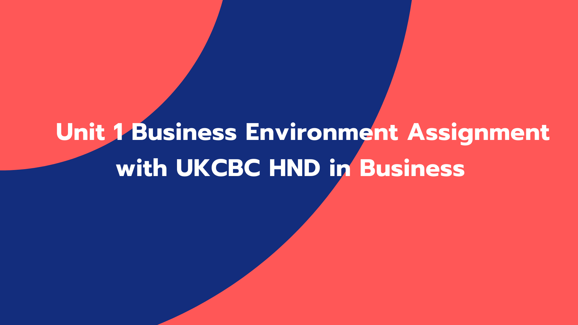 Unit 1 Business Environment Assignment with UKCBC HND in Business