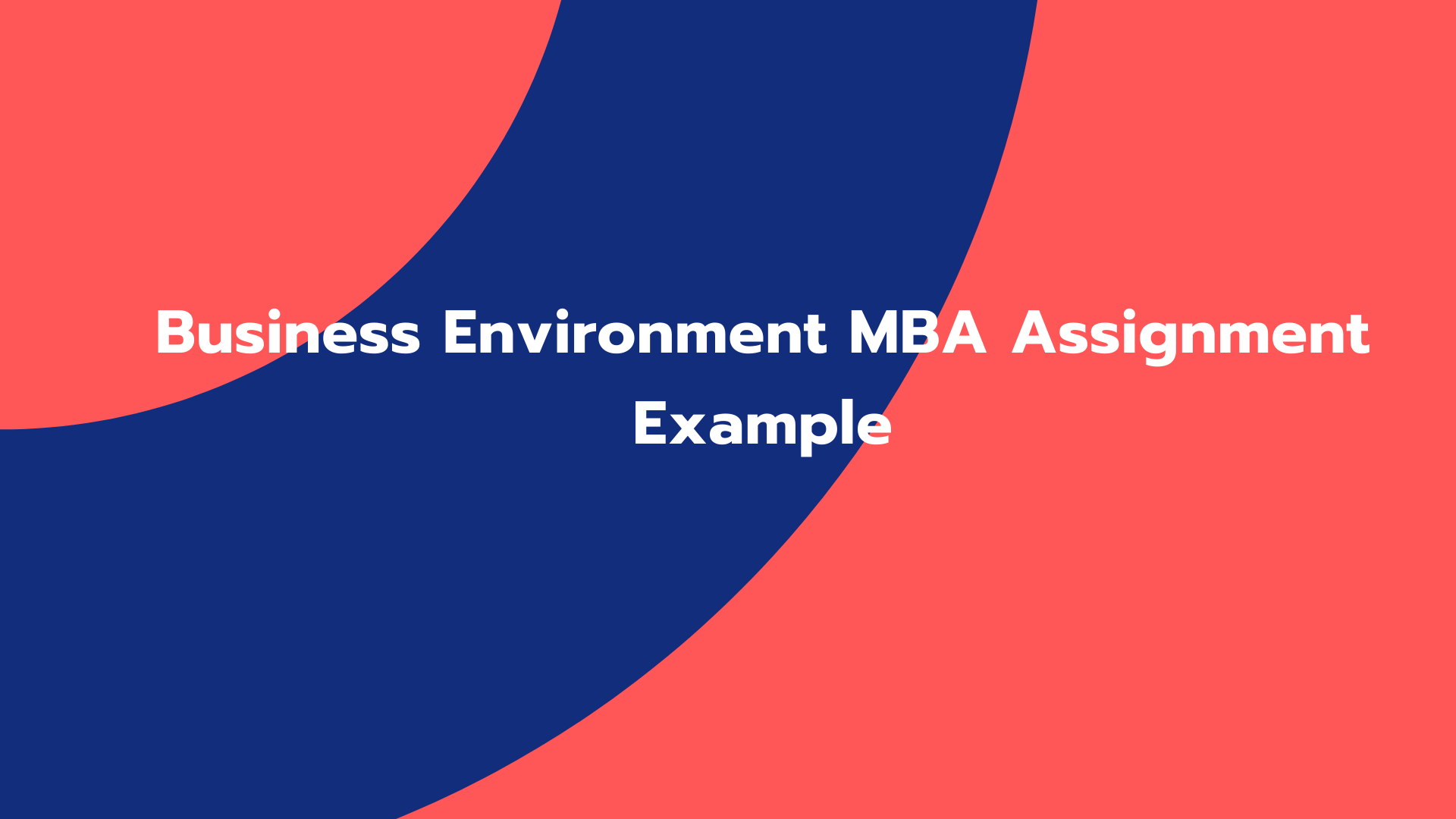 Business Environment MBA Assignment Example