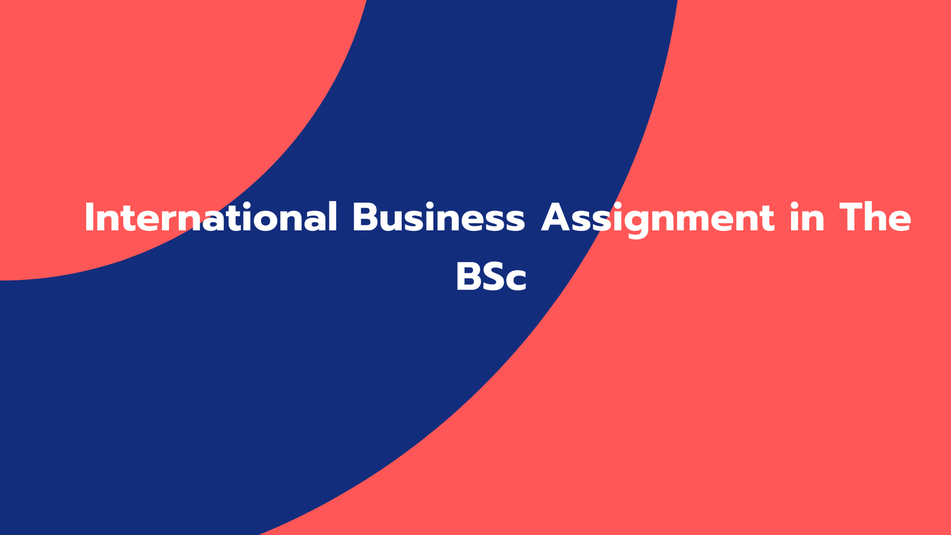 International Business Assignment in The BSc