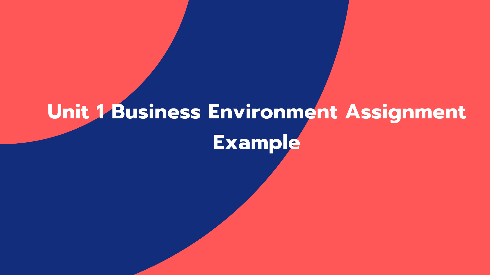 Unit 1 Business Environment Assignment Example