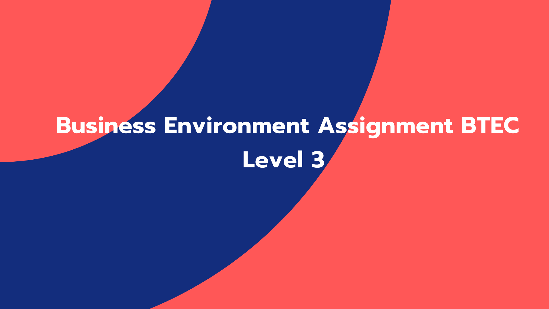 Business Environment Assignment BTEC Level 3