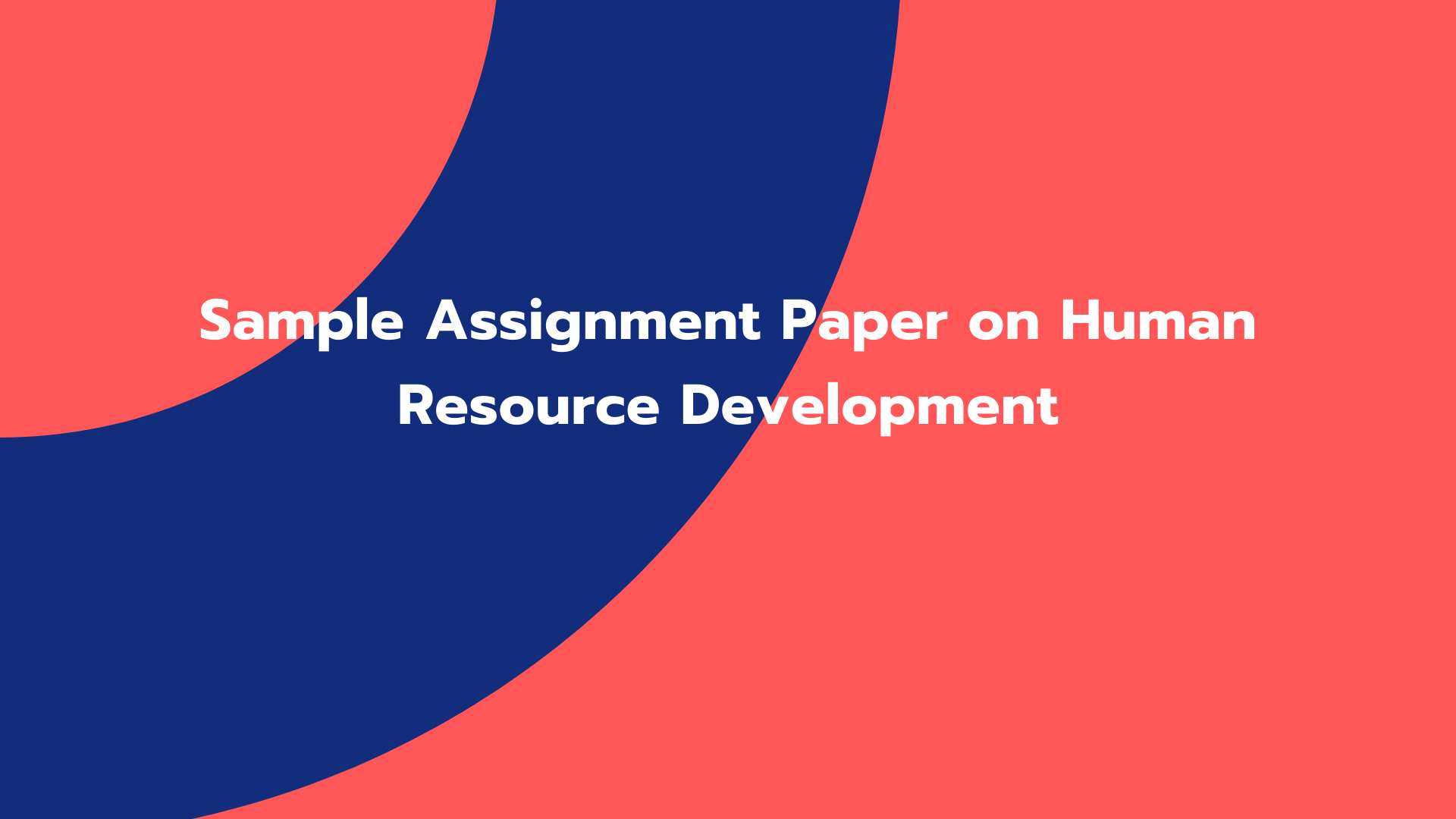 Sample Assignment Paper on Human Resource Development