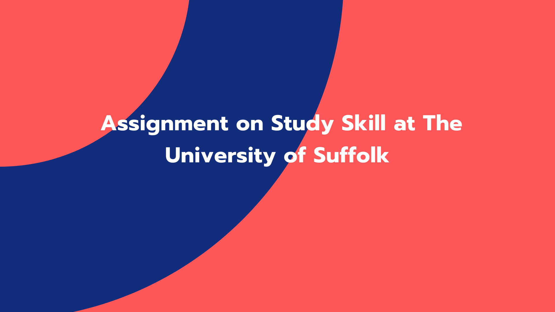Assignment on Study Skill at The University of Suffolk