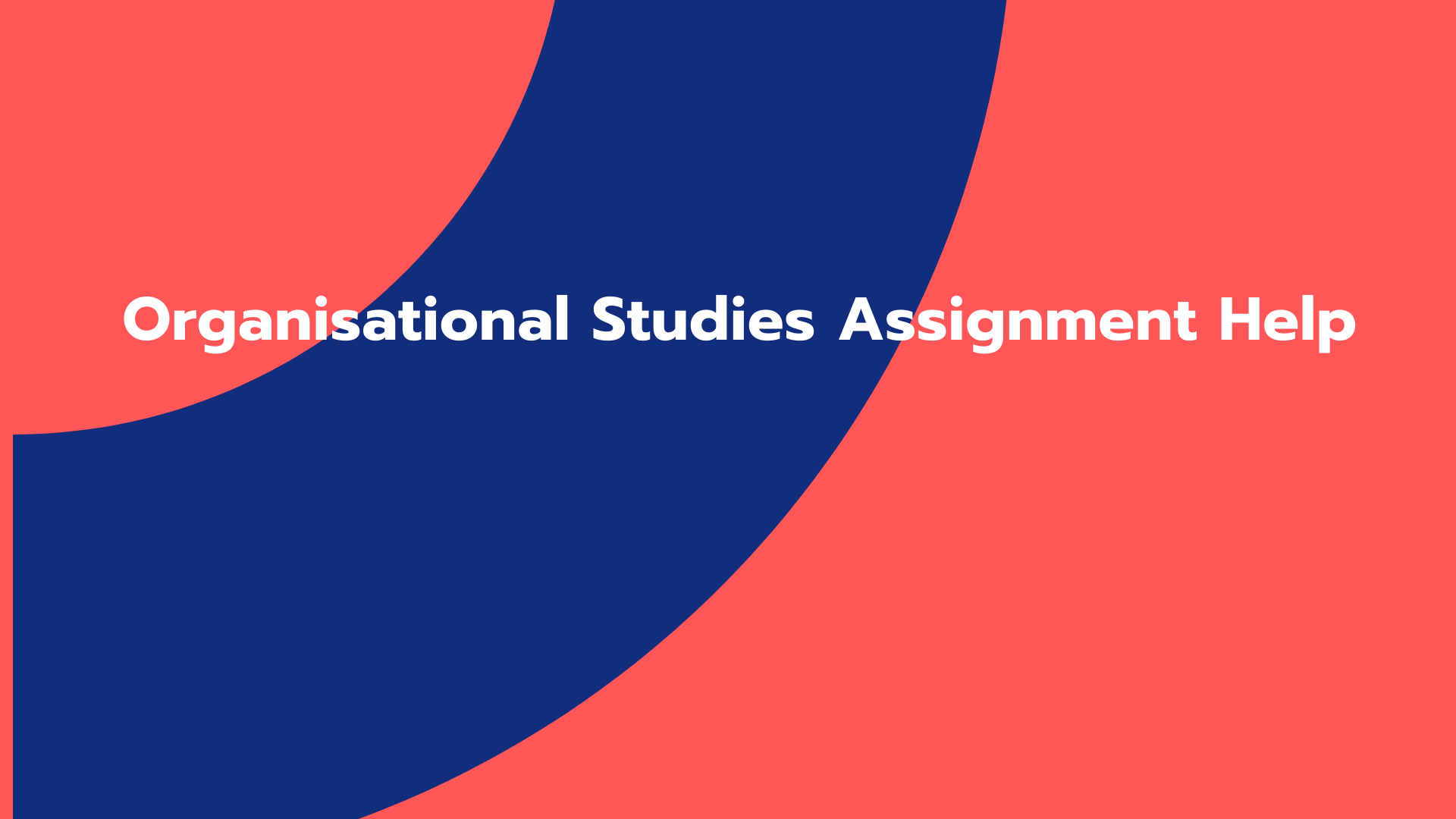 Organisational Studies Assignment Help