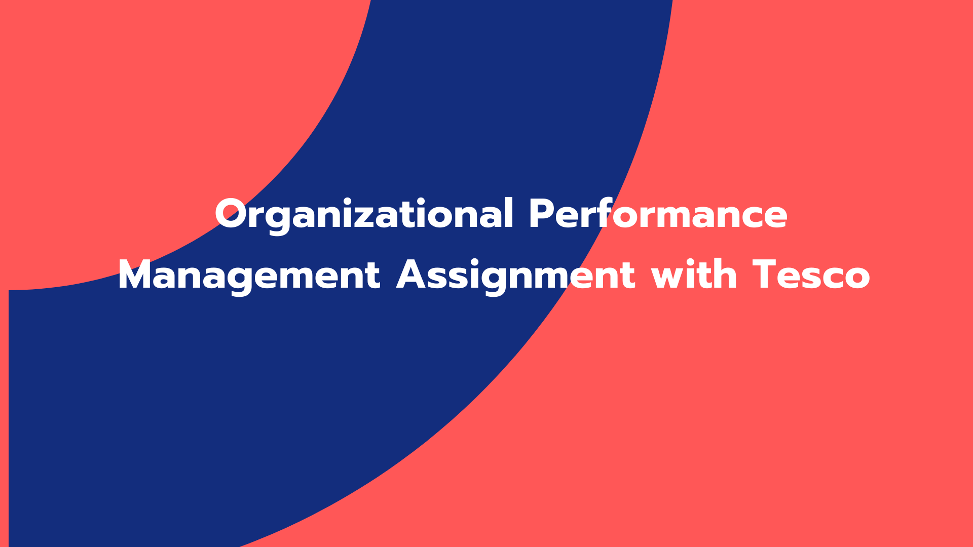 Organizational Performance Management Assignment with Tesco