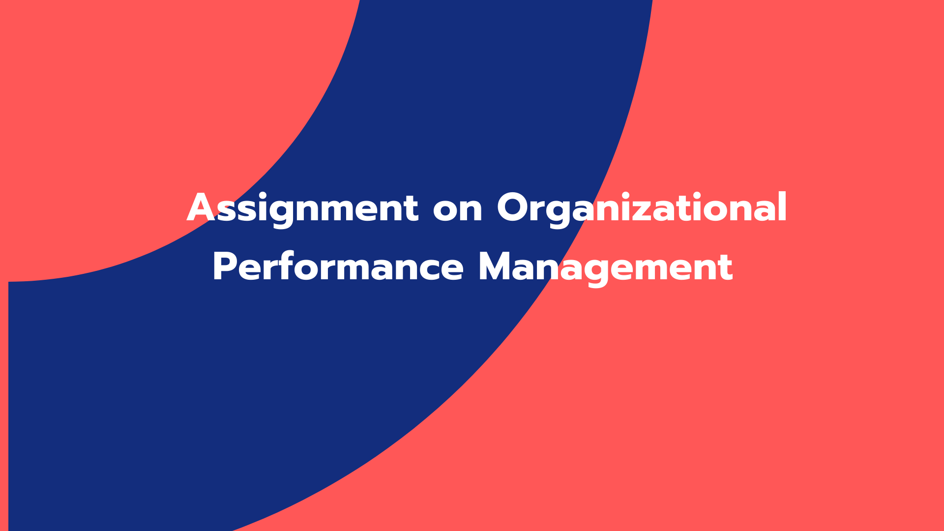 Assignment on Organizational Performance Management