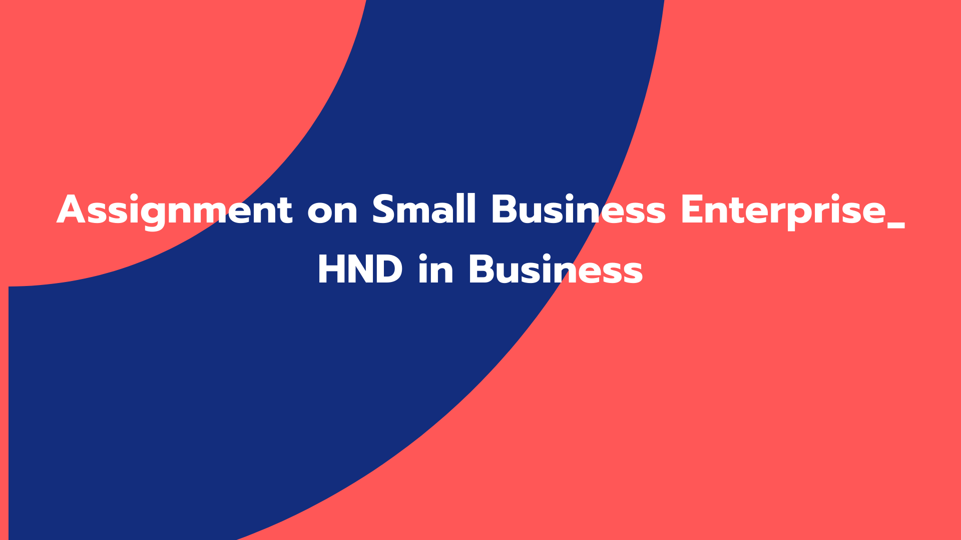 Assignment on Small Business Enterprise_ HND in Business