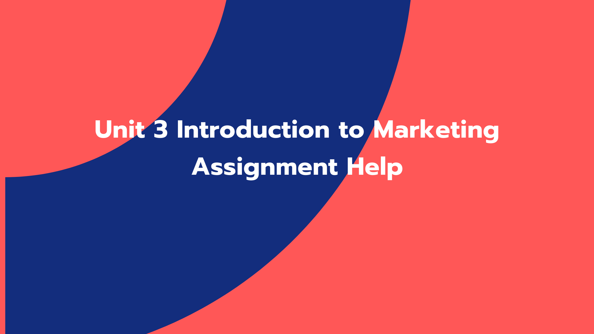 Unit 3 Introduction to Marketing Assignment Help