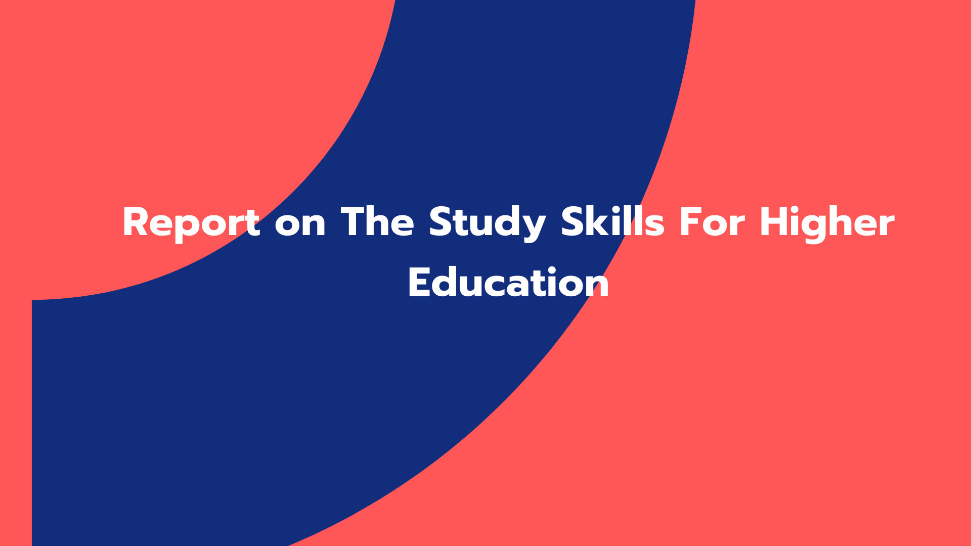 Report on The Study Skills For Higher Education
