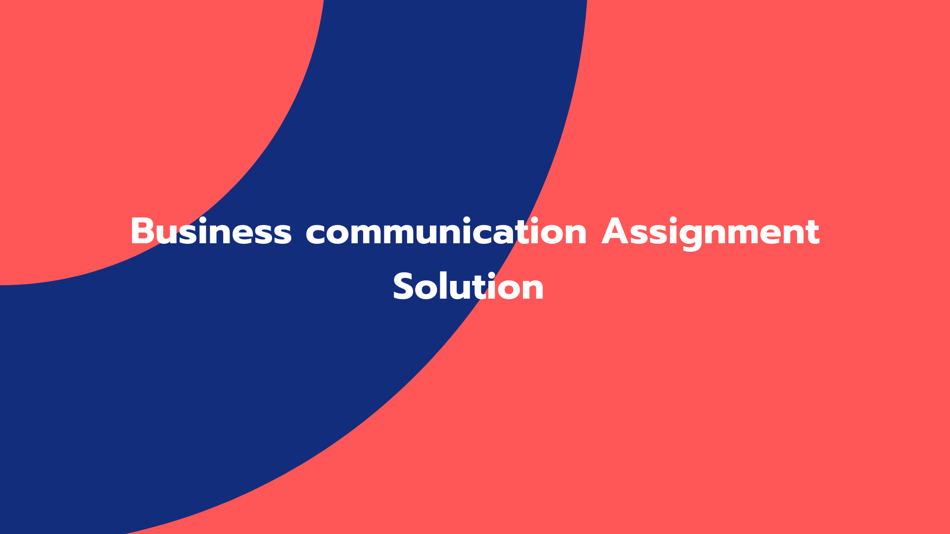 Business communication Assignment Solution