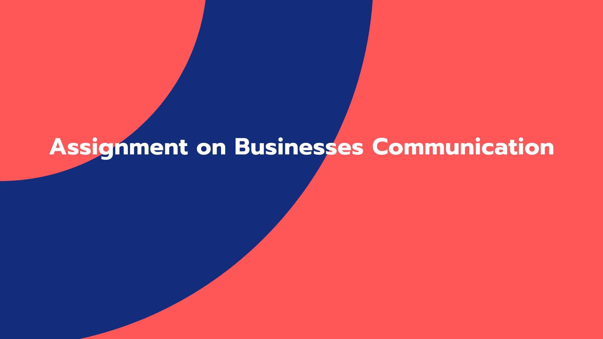 Assignment on Businesses Communication
