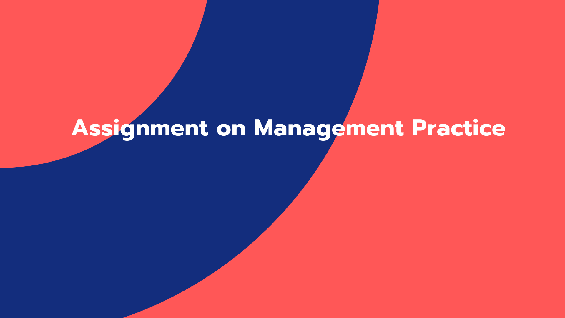 Assignment on Management Practice