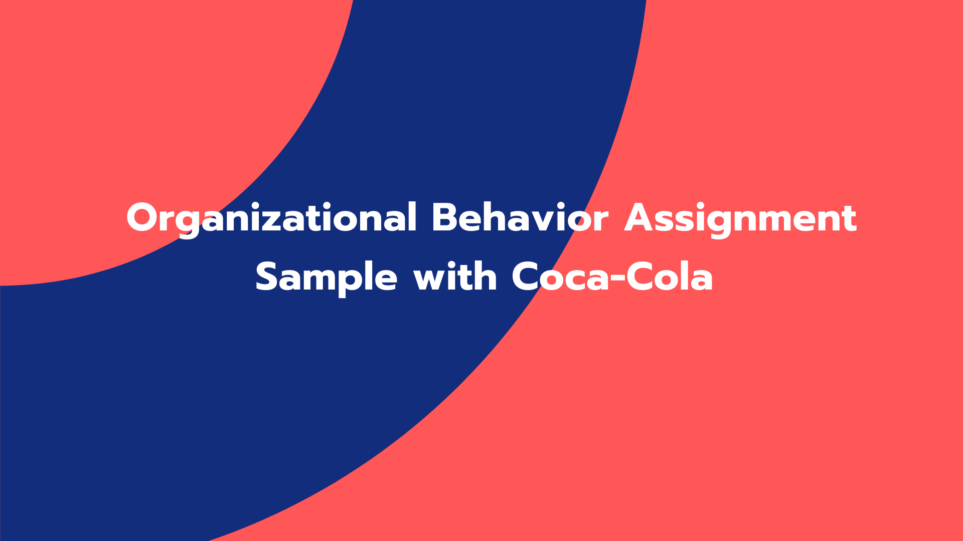 Organizational Behavior Assignment Sample with Coca-Cola