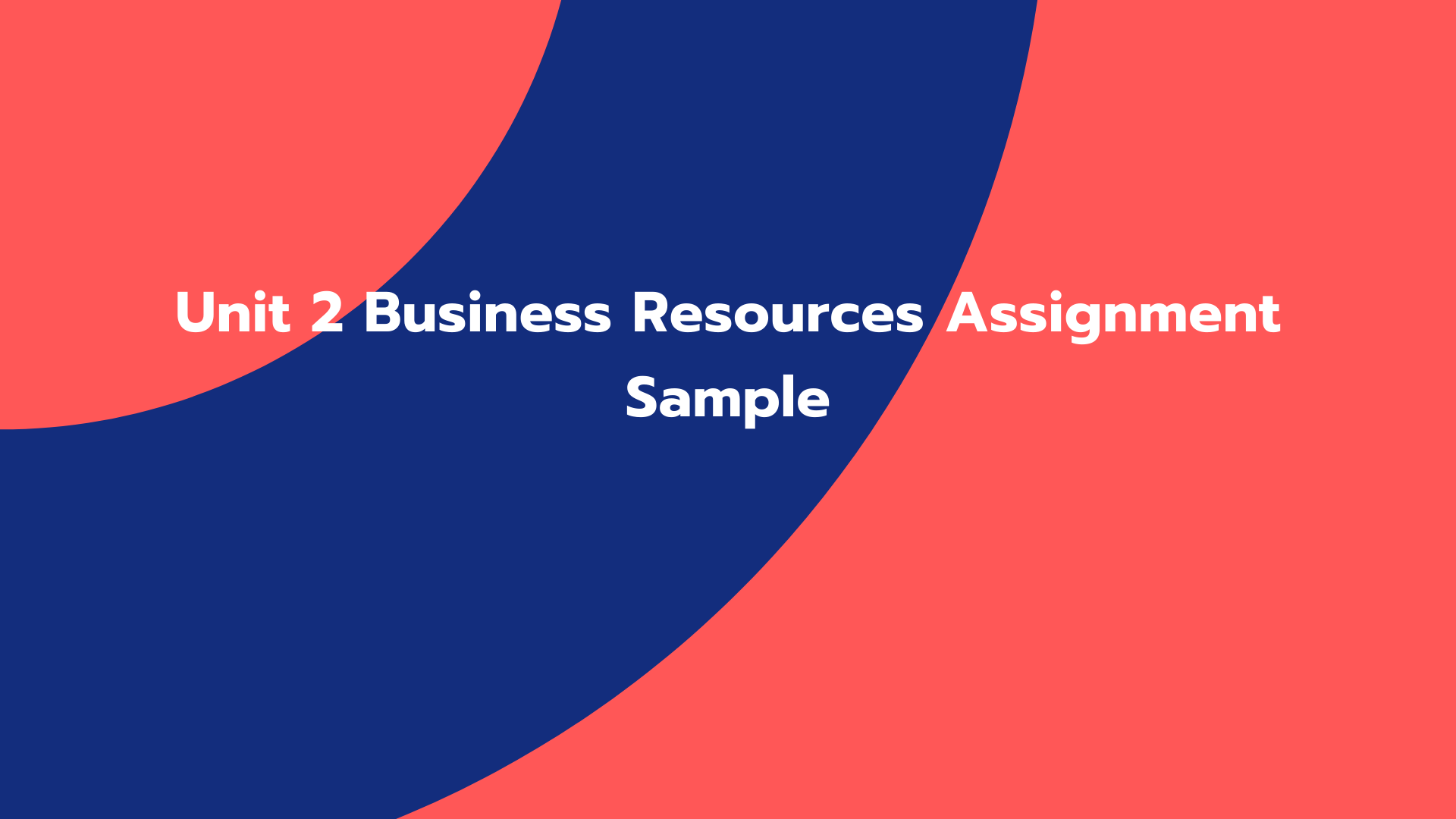 Unit 2 Business Resources Assignment Sample