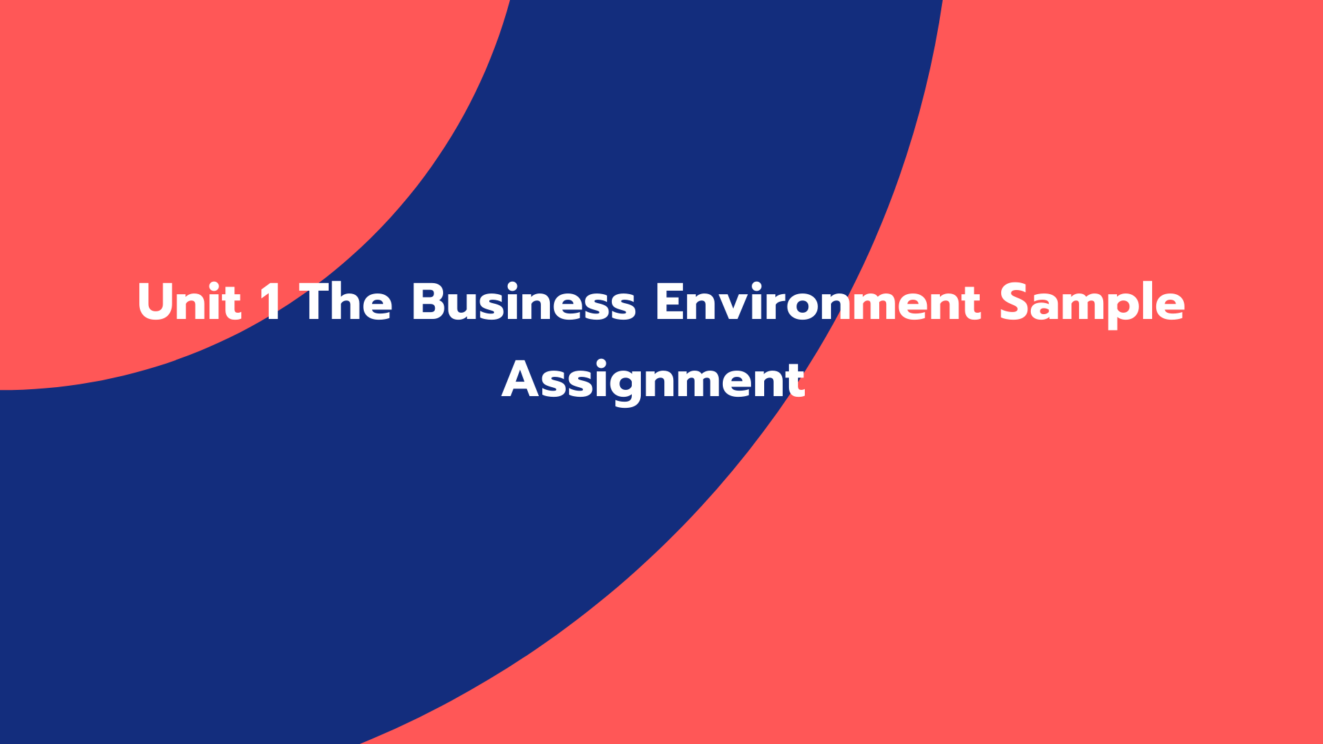 Unit 1 The Business Environment Sample Assignment