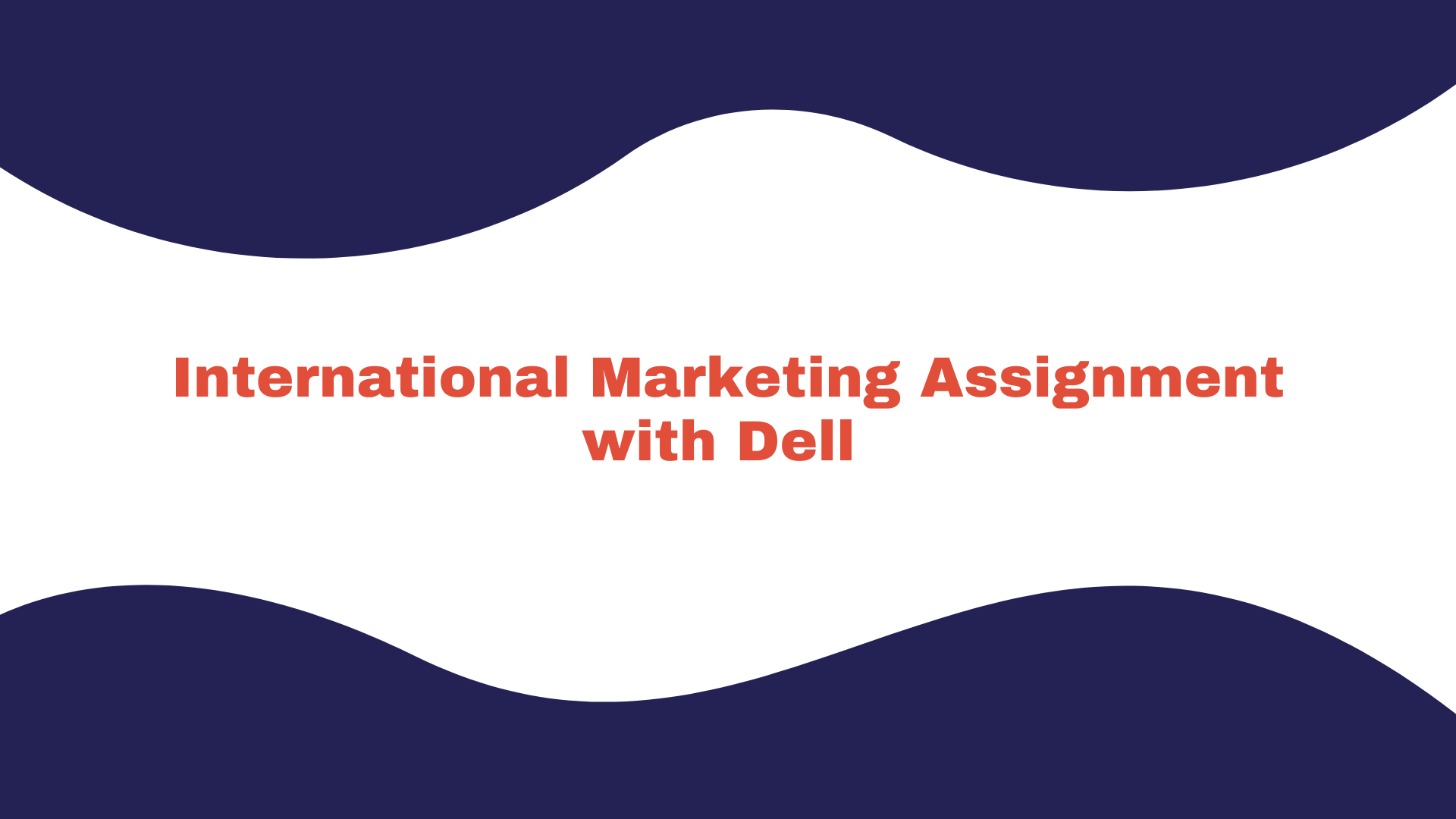 International Marketing with Dell Inc _Assignment 1